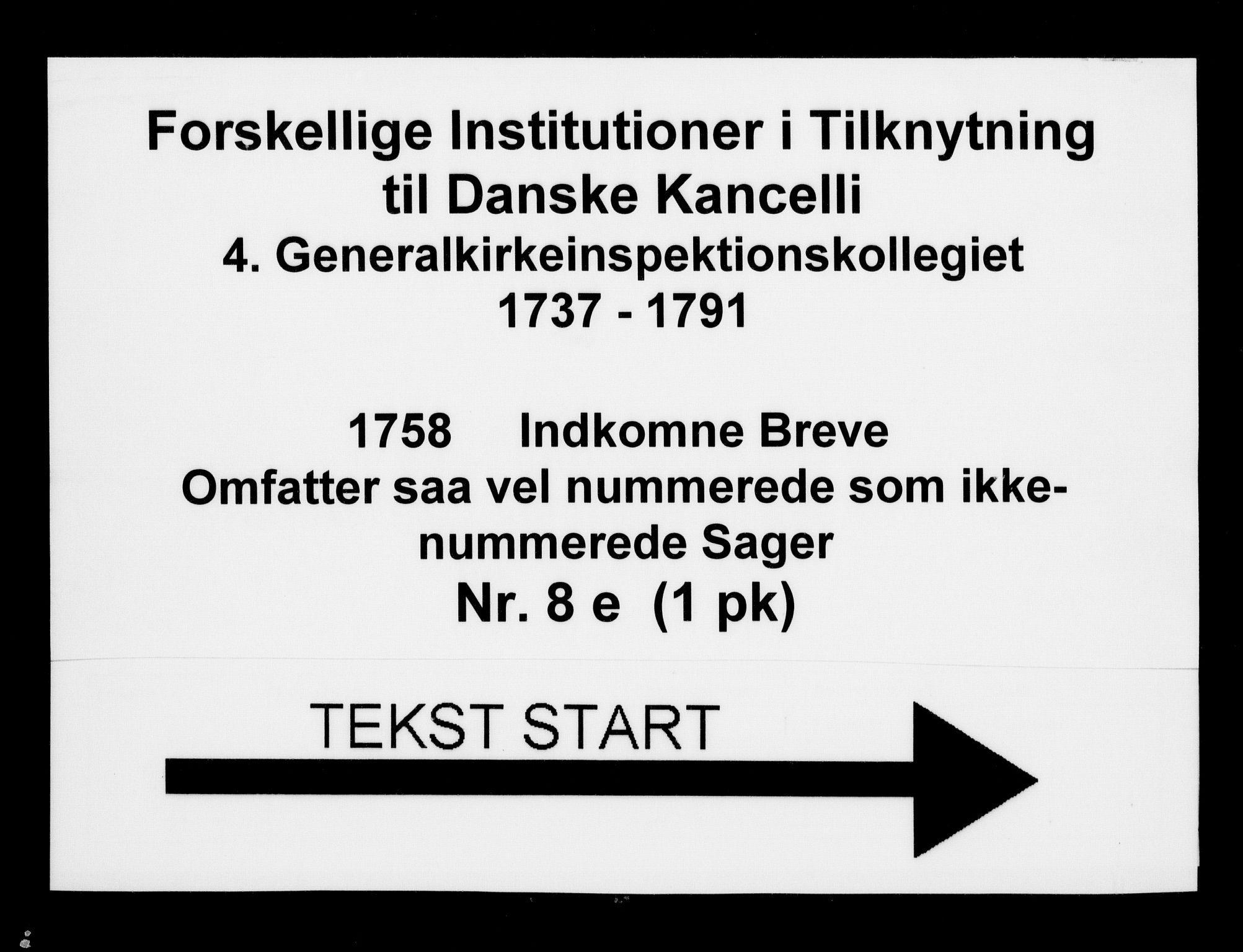 DRA, Generalkirkeinspektionskollegiet, F4-08/F4-08-05: Indkomne sager, 1758