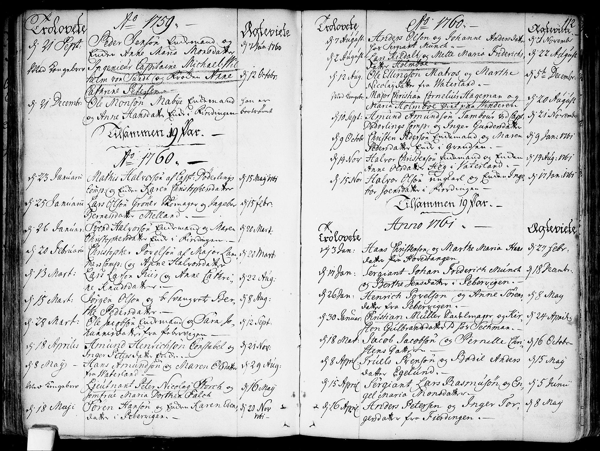 SAO, Garnisonsmenigheten Kirkebøker, F/Fa/L0002: Parish register (official) no. 2, 1757-1776, p. 112