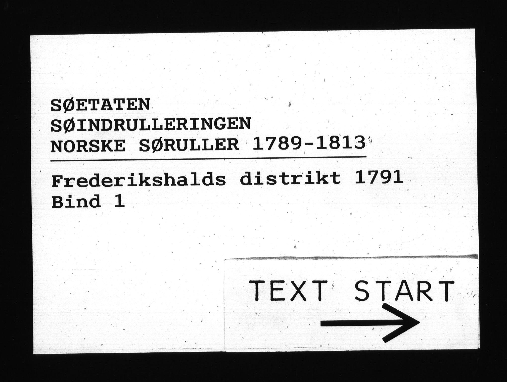 RA, Sjøetaten, F/L0174: Fredrikshalds distrikt, bind 1, 1791