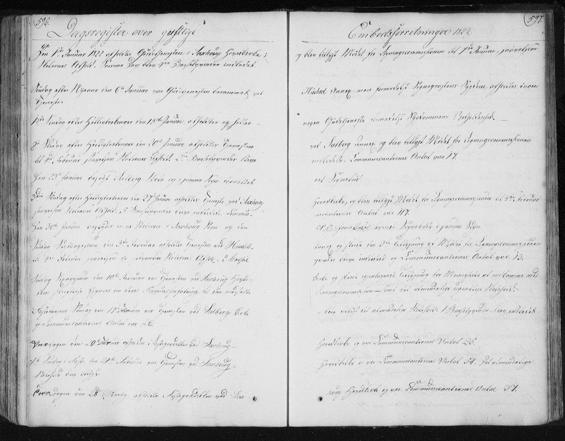 SAT, Ministerialprotokoller, klokkerbøker og fødselsregistre - Nord-Trøndelag, 730/L0276: Parish register (official) no. 730A05, 1822-1830, p. 596-597