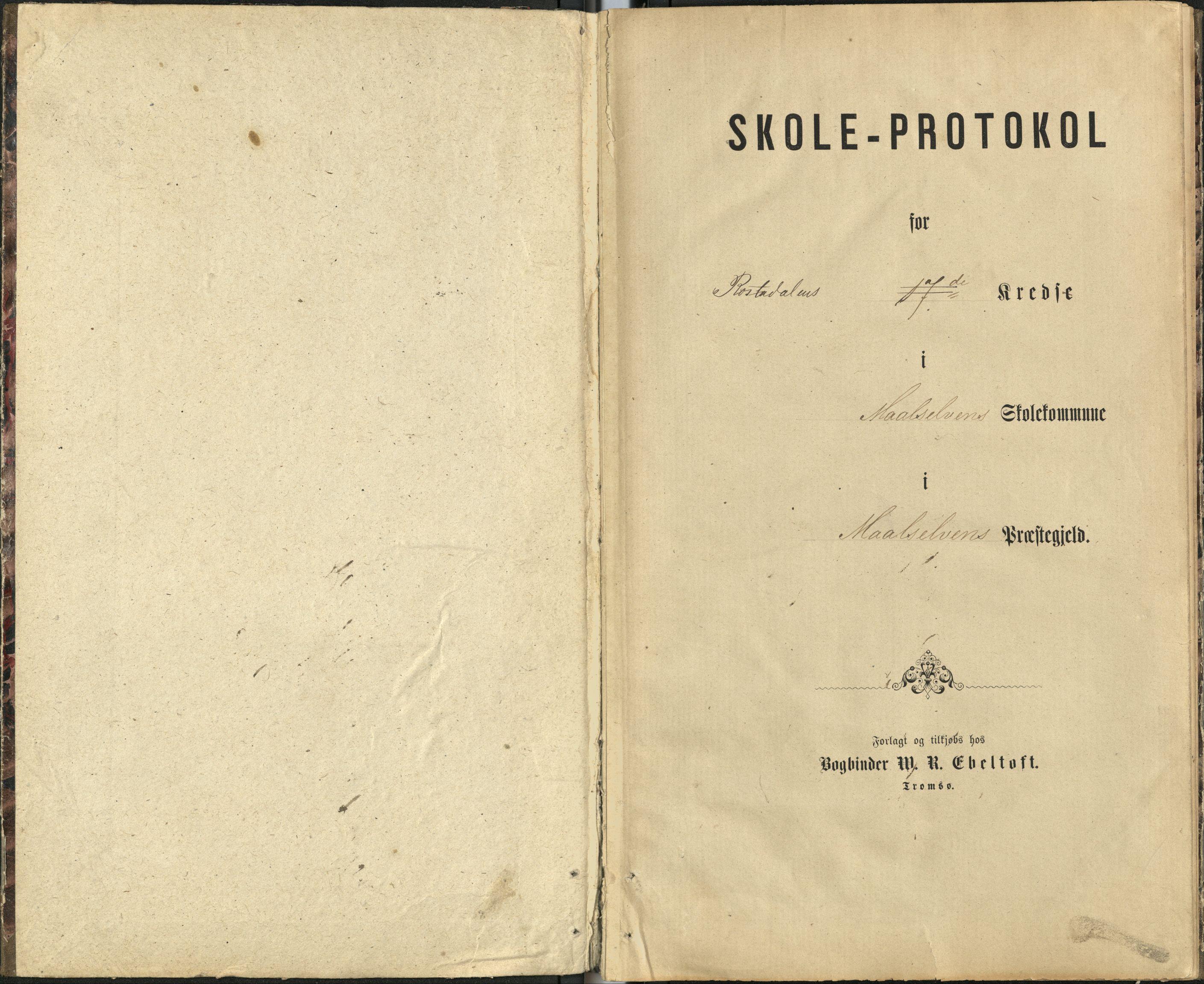 AT, Målselv kommune, -/-/-/122: Rostadalen krets, 17. krets - skole på gårdene Elvevold, Rostad, Kongsli, 1877-1882