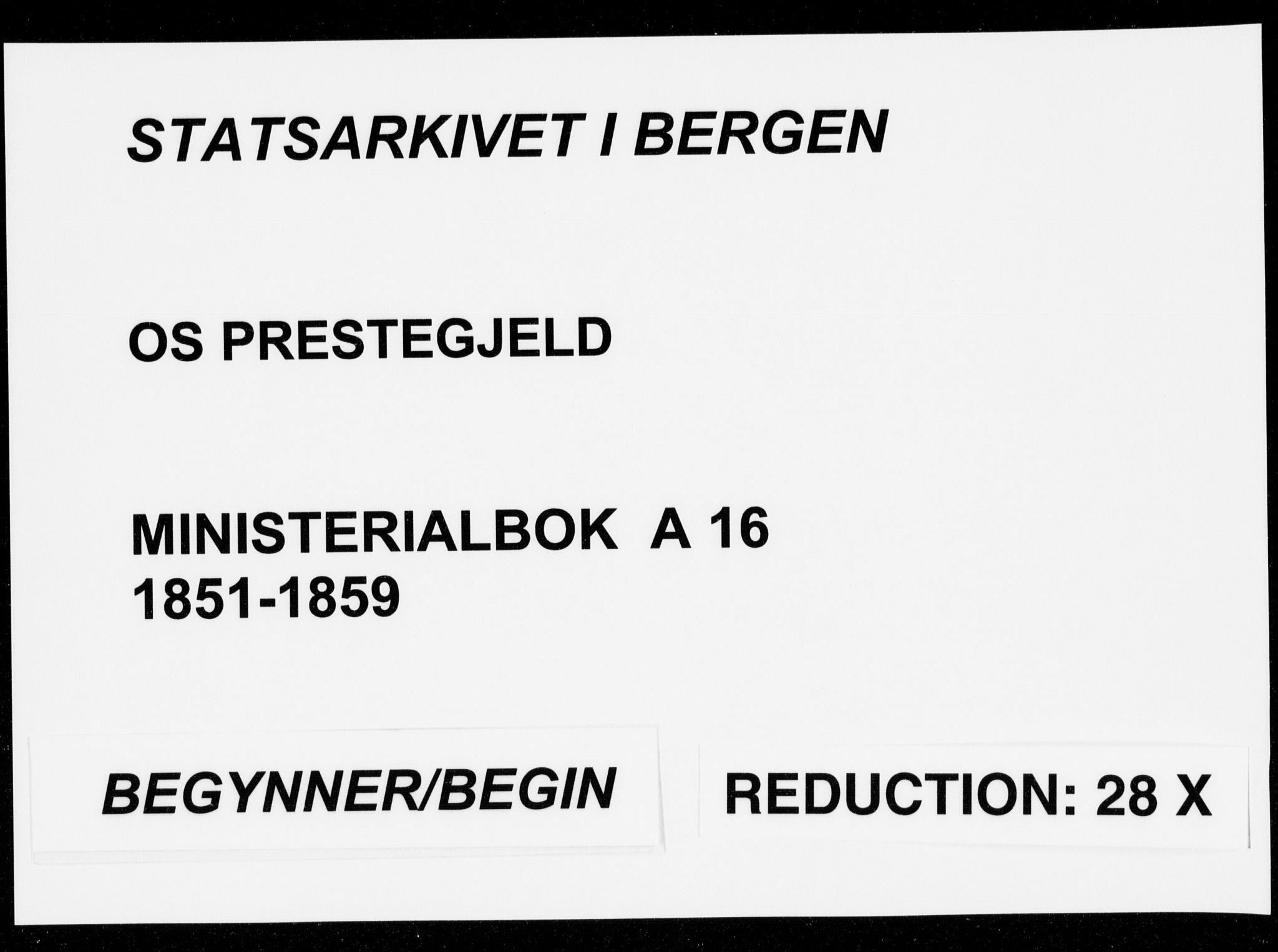 SAB, Os sokneprestembete*, Parish register (official) no. A 16, 1851-1859