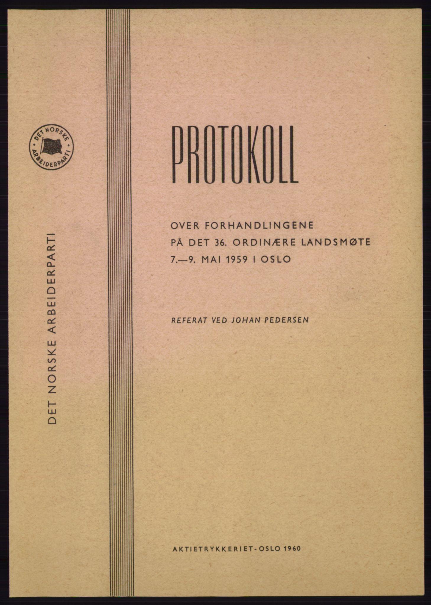 AAB, Det norske Arbeiderparti - publikasjoner, -/-: Protokoll over forhandlingene på det 37. ordinære landsmøte 7.-9. mai 1959 i Oslo, 1959