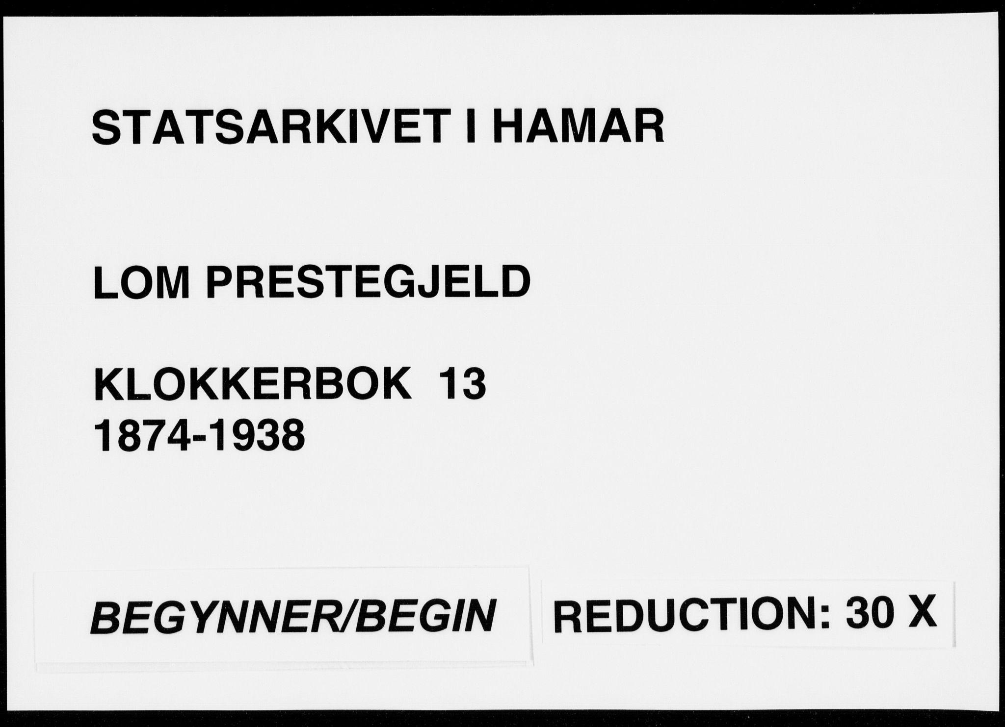 SAH, Lom prestekontor, L/L0013: Parish register (copy) no. 13, 1874-1938