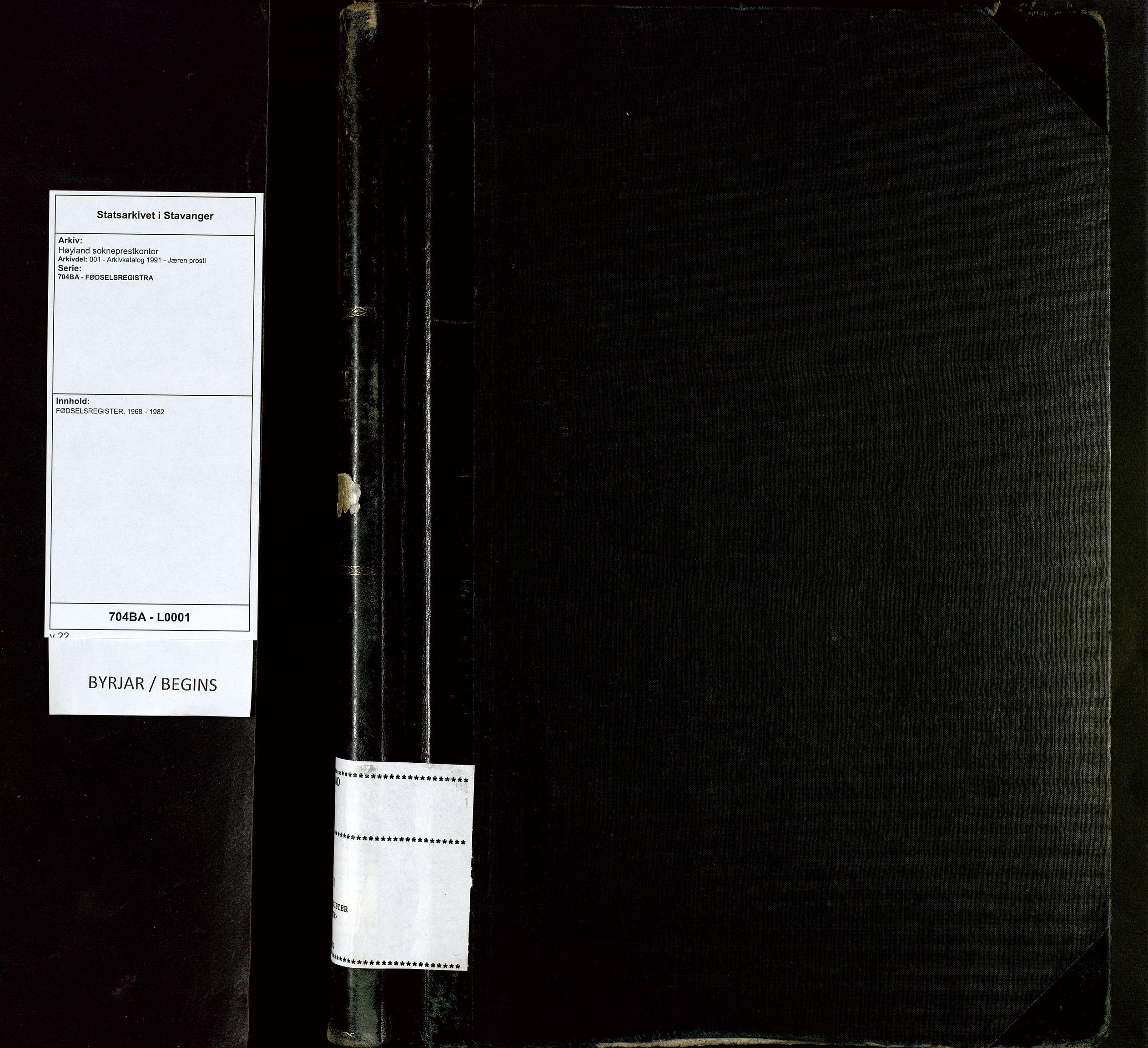 SAST, Høyland sokneprestkontor, 704BA/L0001: Birth register no. 1, 1968-1982
