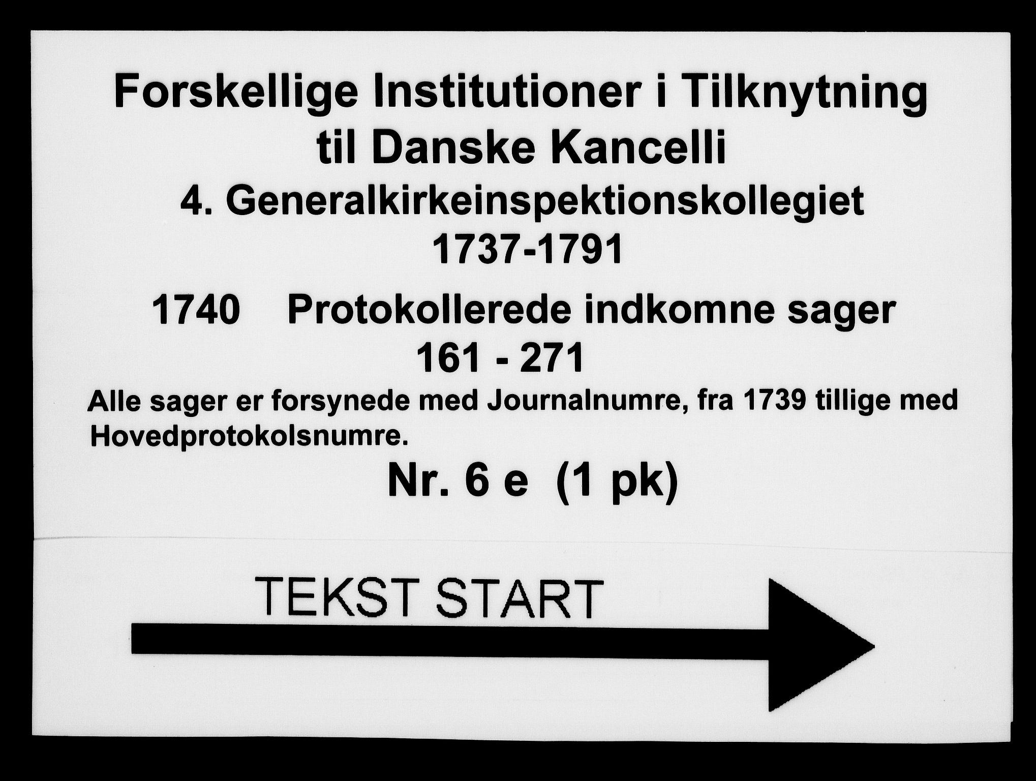 DRA, Generalkirkeinspektionskollegiet, F4-06/F4-06-05: Protokollerede indkomne sager, 1740