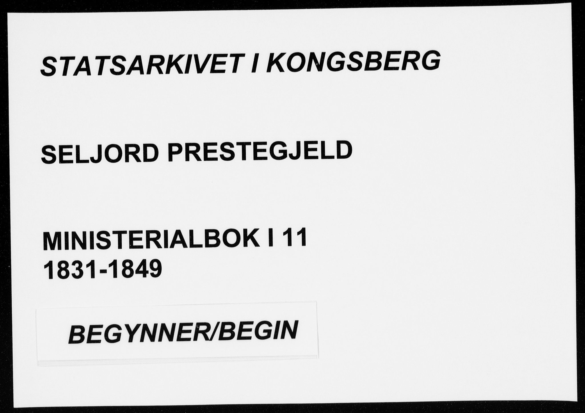 SAKO, Seljord kirkebøker, F/Fa/L0011: Parish register (official) no. I 11, 1831-1849
