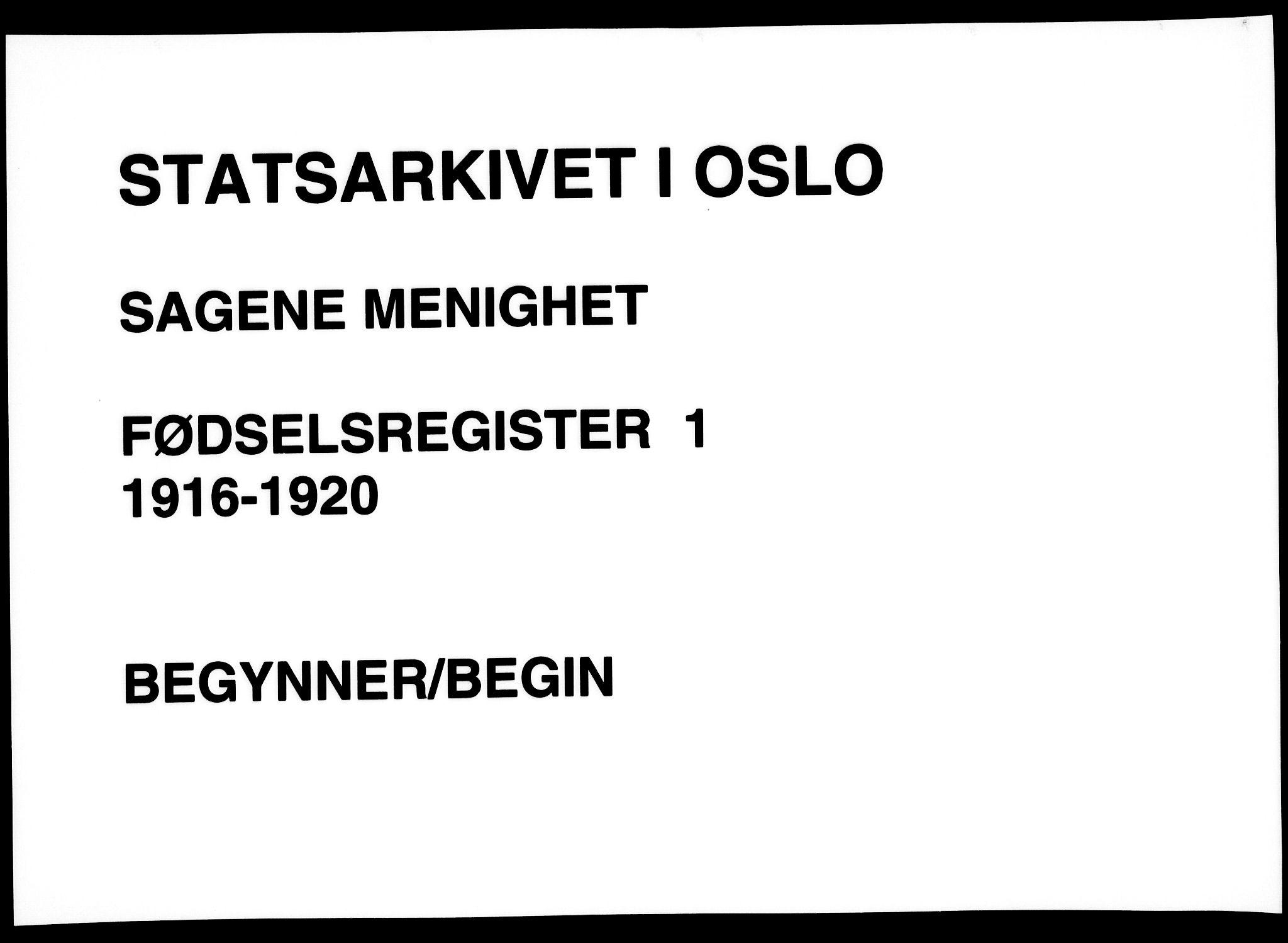 SAO, Sagene prestekontor Kirkebøker, J/L0001: Birth register no. 1, 1916-1920