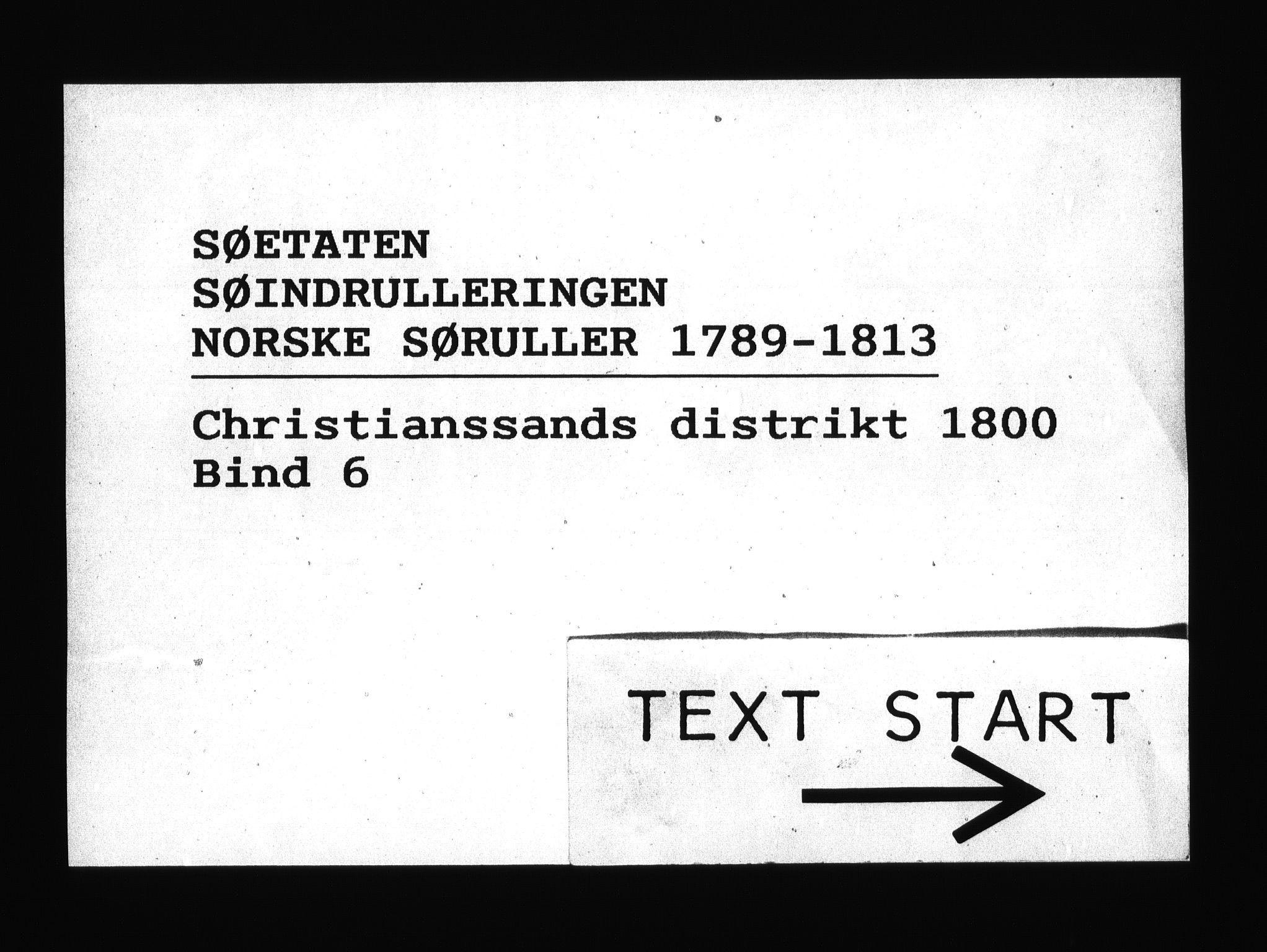 RA, Sjøetaten, F/L0041: Kristiansand distrikt, bind 6, 1800