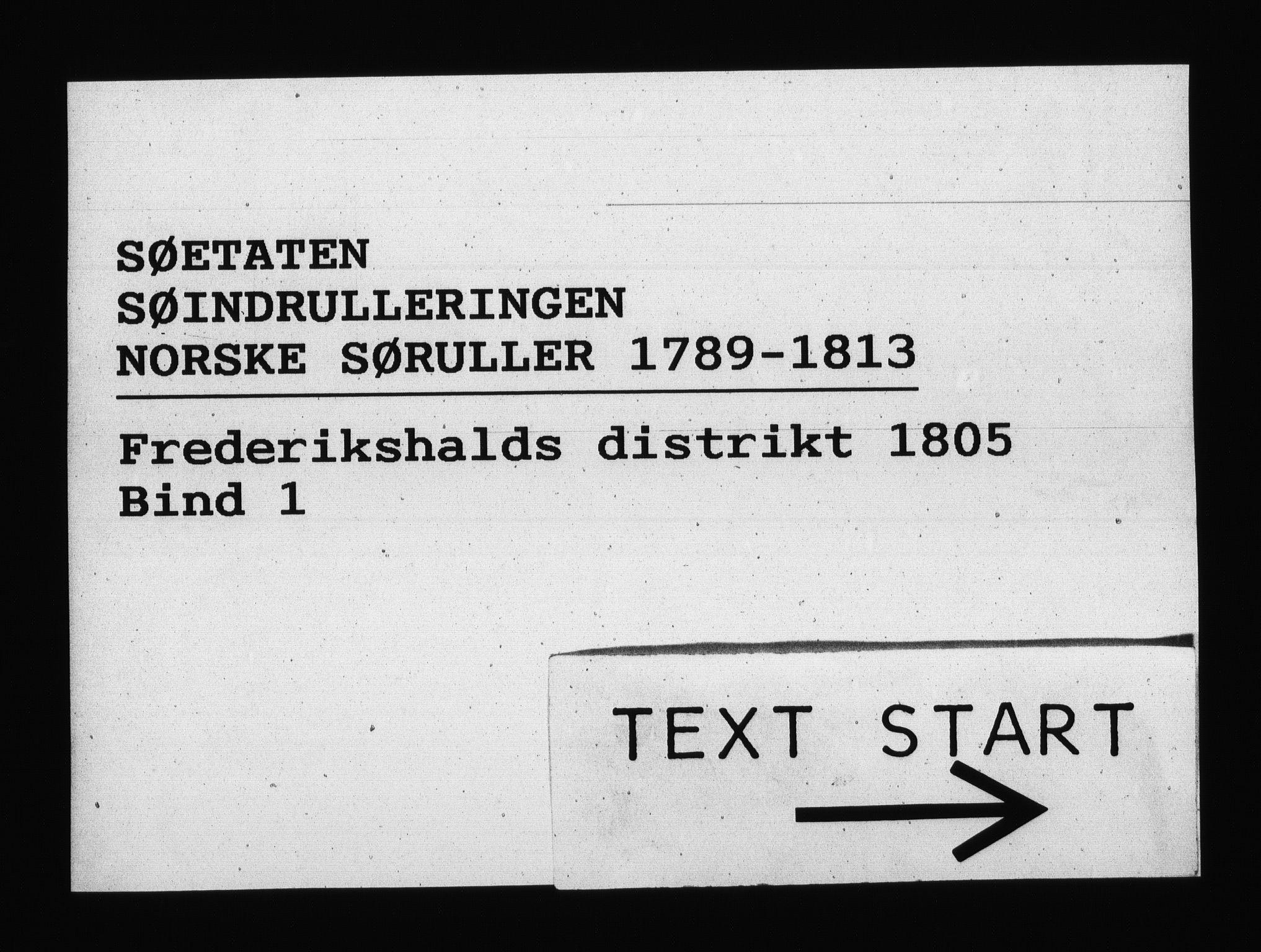 RA, Sjøetaten, F/L0199: Fredrikshalds distrikt, bind 1, 1805