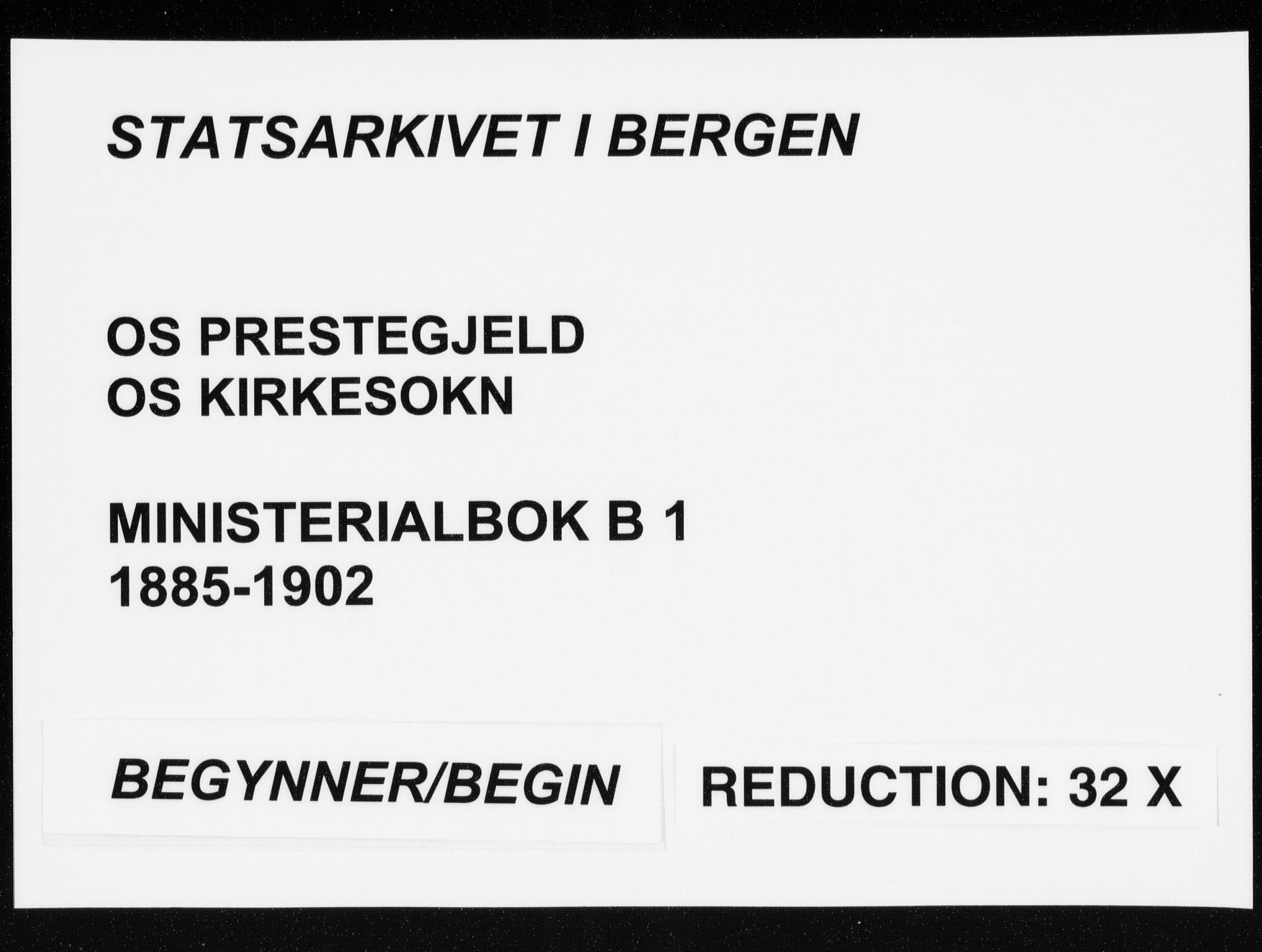 SAB, Os sokneprestembete*, Parish register (official) no. B 1, 1885-1902