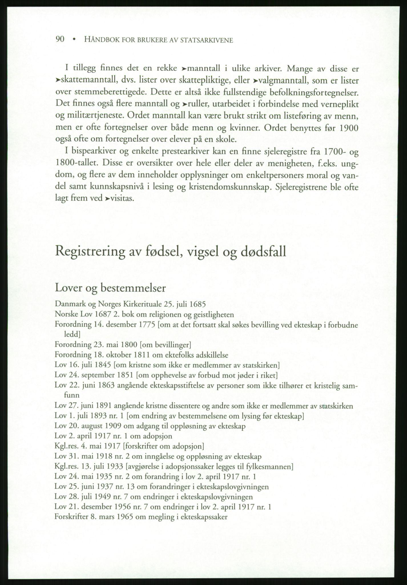 PUBL, Publikasjoner utgitt av Arkivverket, -/19: Liv Mykland: Håndbok for brukere av statsarkivene (2005), p. 90