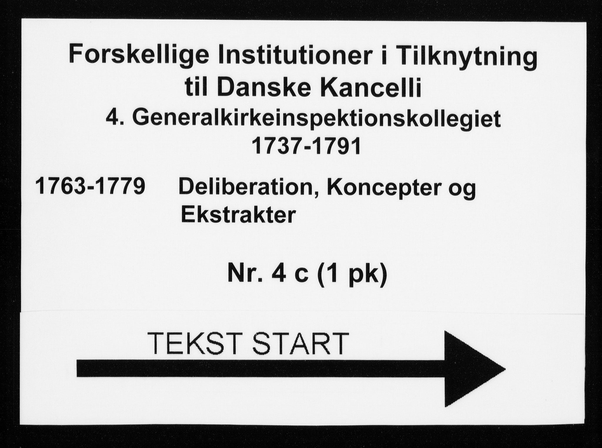 DRA, Generalkirkeinspektionskollegiet, F4-04/F4-04-03: Deliberation, koncepter og ekstrakter, 1763-1779