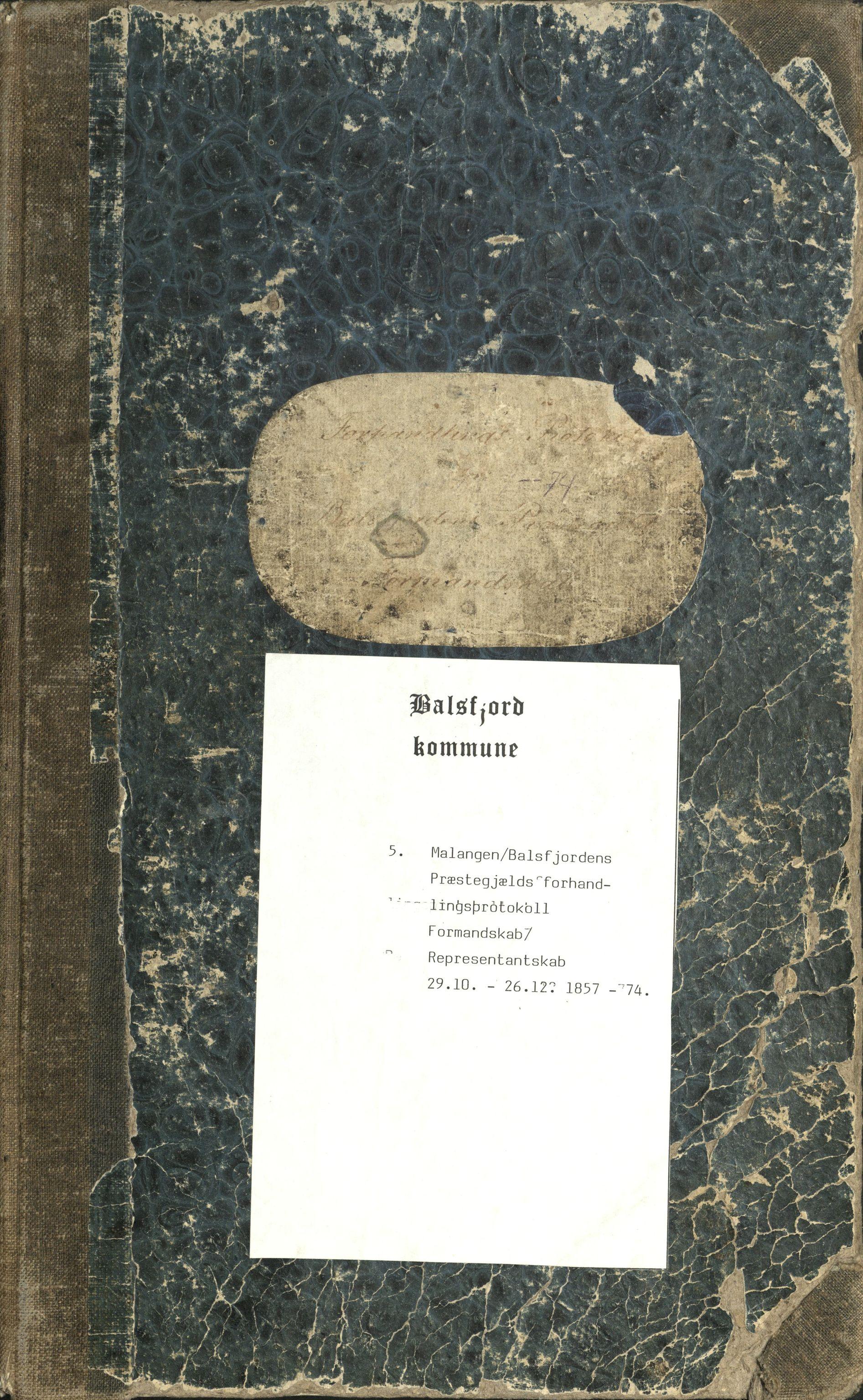 AT, Balsfjord kommune, -: Malangen og Balsfjord prestegjelds formannskap/representantskap - forhandlingsprotokoll, 1857-1874