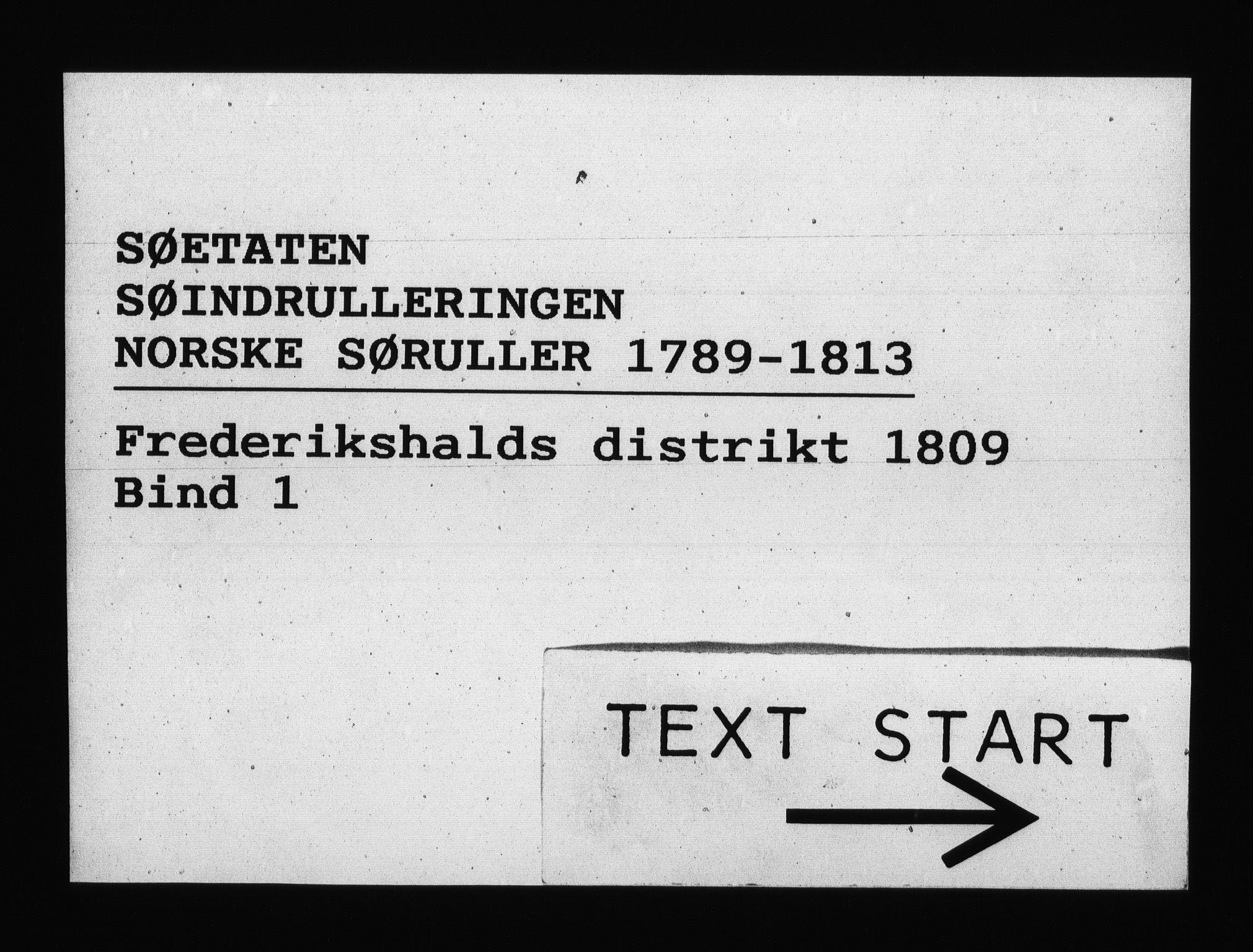RA, Sjøetaten, F/L0202: Fredrikshalds distrikt, bind 1, 1809