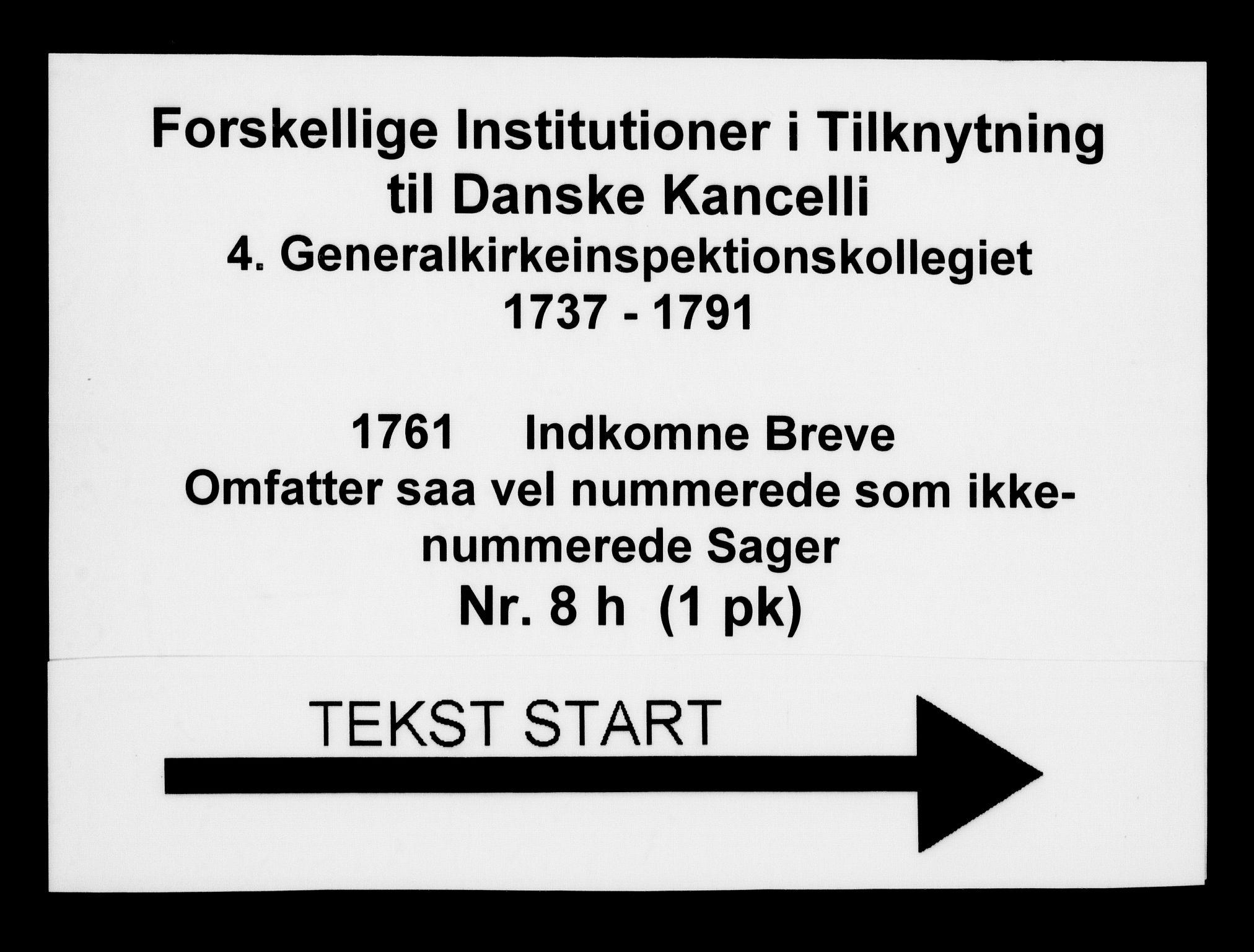 DRA, Generalkirkeinspektionskollegiet, F4-08/F4-08-08: Indkomne sager, 1761