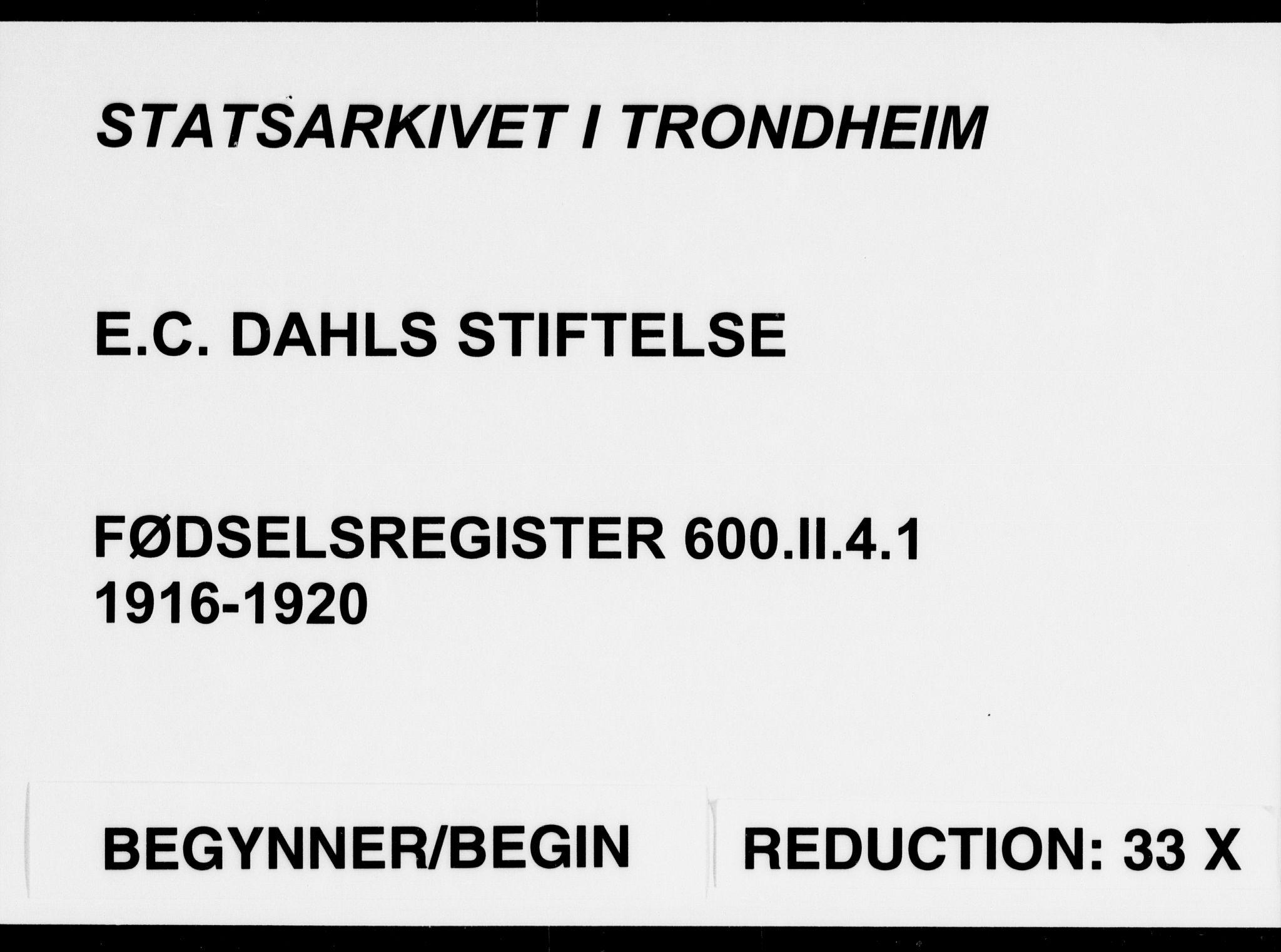 SAT, Ministerialprotokoller, klokkerbøker og fødselsregistre - Sør-Trøndelag, 600/L0002: Birth register no. 600.II.4.1, 1916-1920