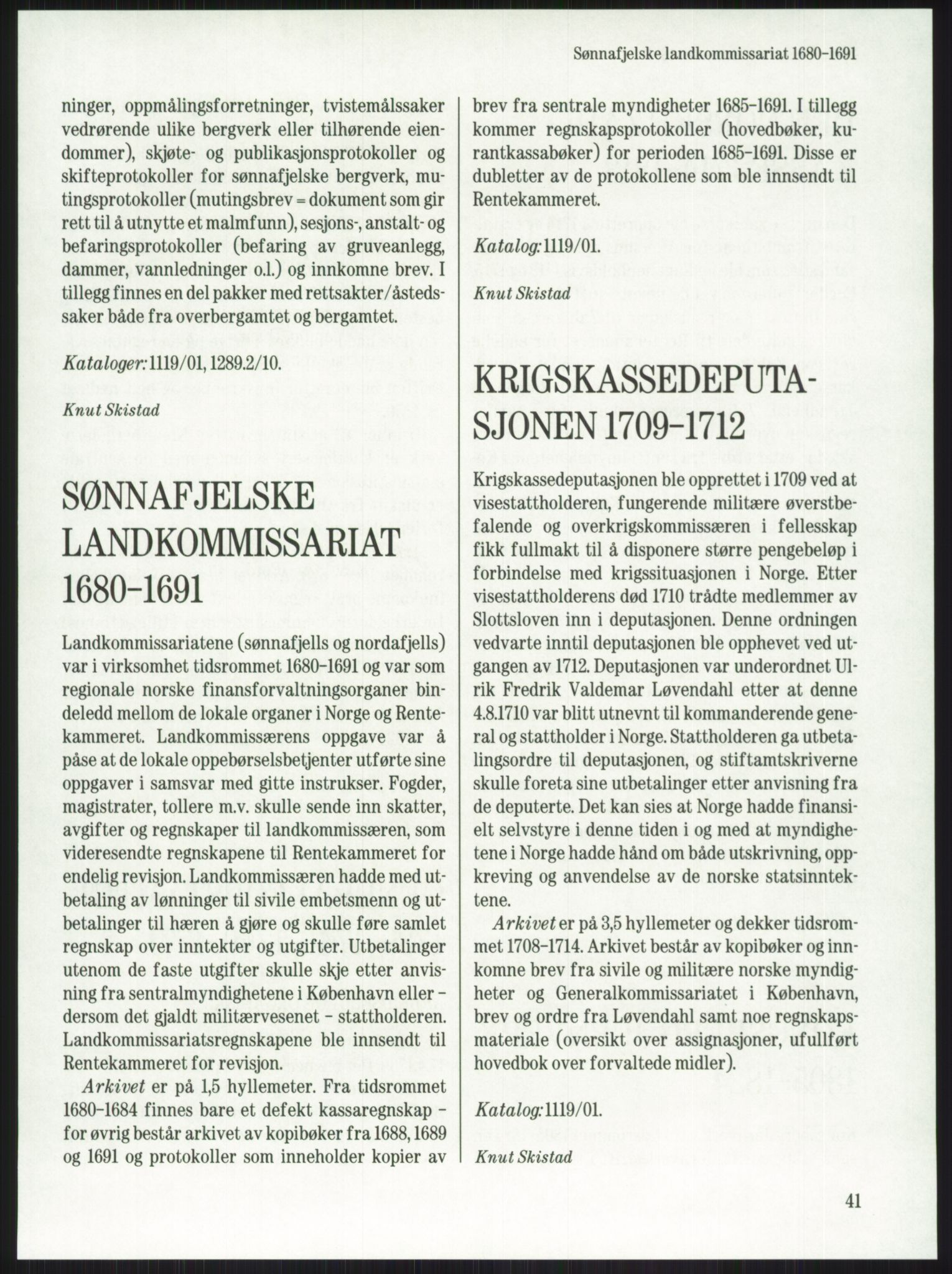 PUBL, Publikasjoner utgitt av Arkivverket, -/-: Knut Johannessen, Ole Kolsrud og Dag Mangset (red.): Håndbok for Riksarkivet (1992), p. 41