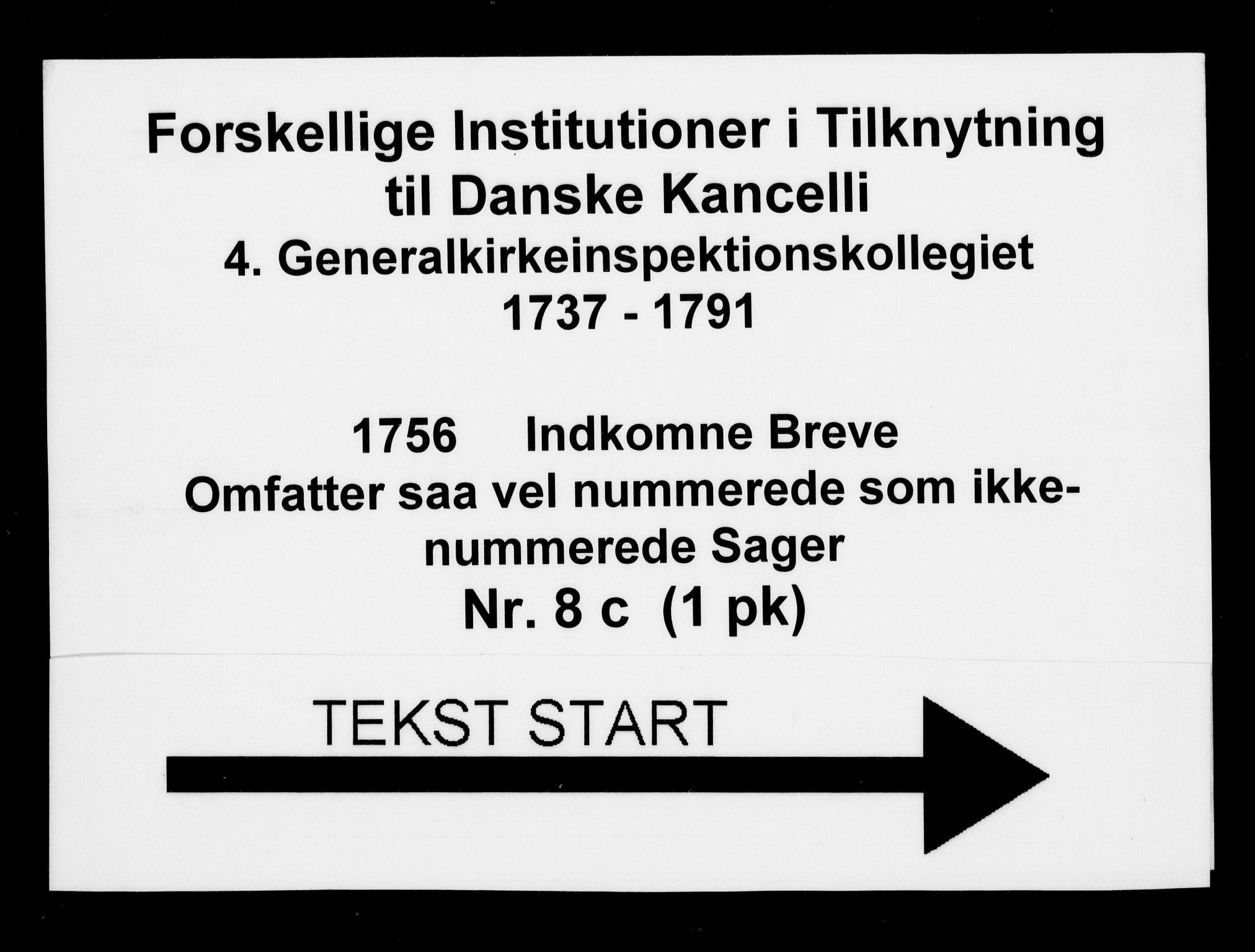 DRA, Generalkirkeinspektionskollegiet, F4-08/F4-08-03: Indkomne sager, 1756