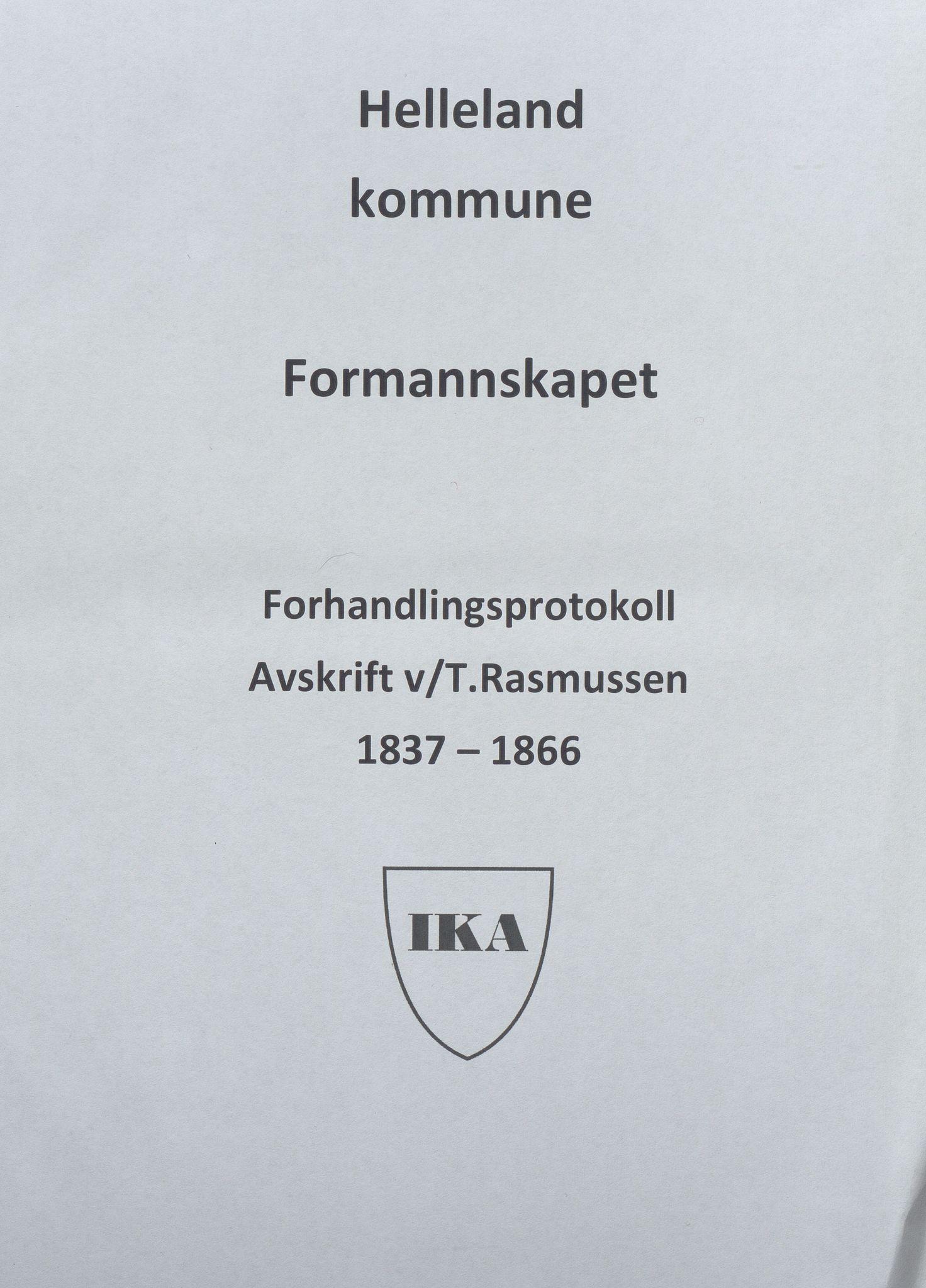 IKAR, Helleland kommune - Formannskapet, A/Ab/L0001: Avskrift av møtebok, 1837-1866