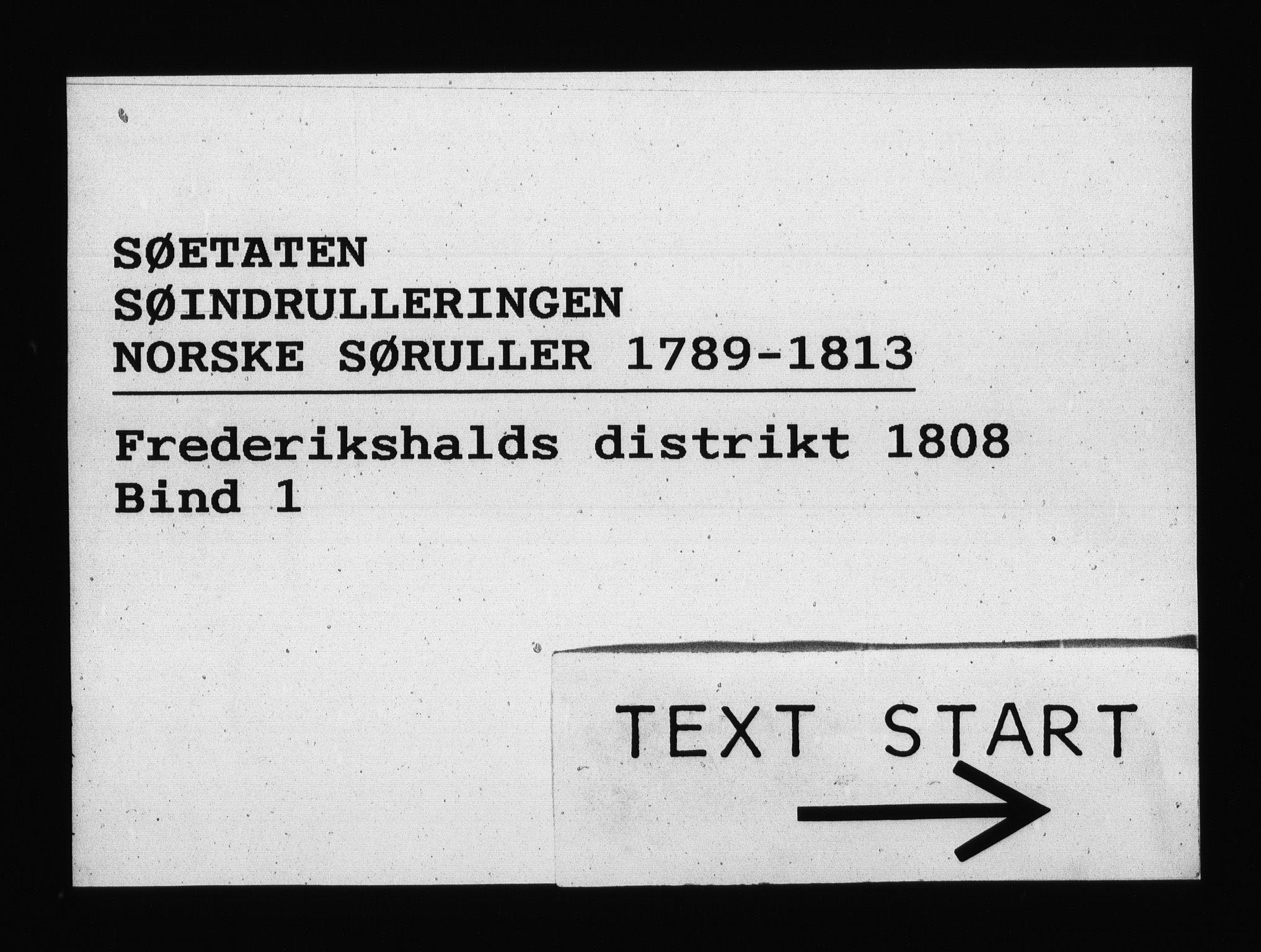 RA, Sjøetaten, F/L0201: Fredrikshalds distrikt, bind 1, 1808