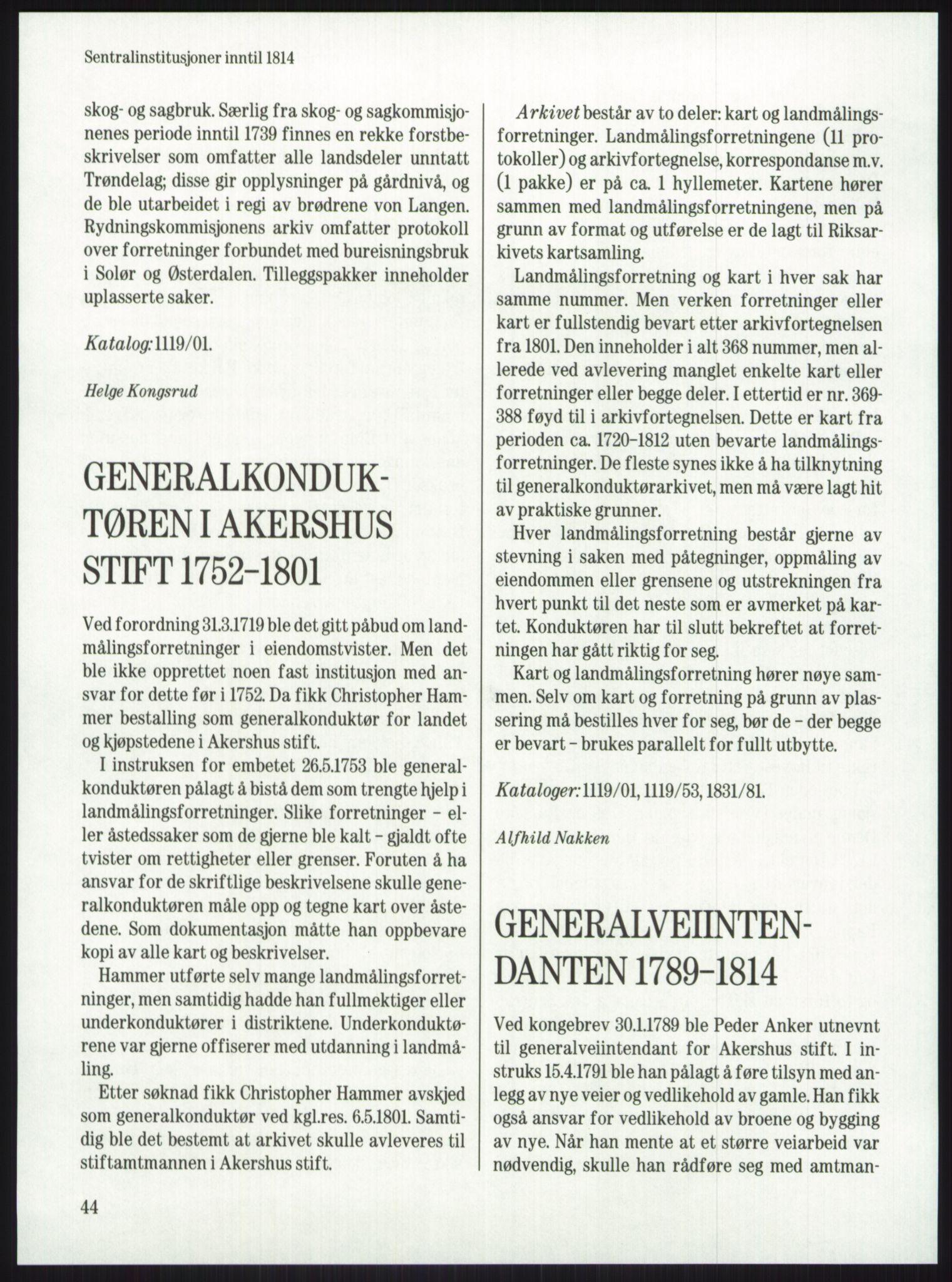 PUBL, Publikasjoner utgitt av Arkivverket, -/-: Knut Johannessen, Ole Kolsrud og Dag Mangset (red.): Håndbok for Riksarkivet (1992), p. 44