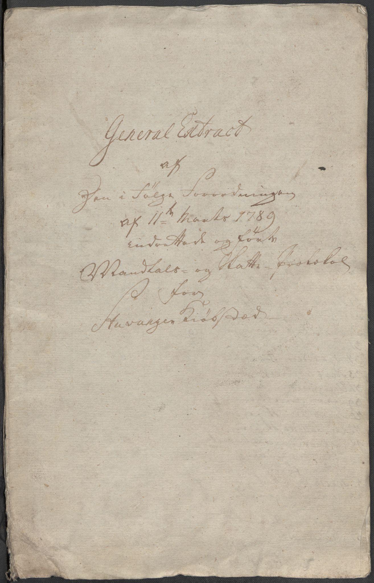 RA, Rentekammeret inntil 1814, Reviderte regnskaper, Mindre regnskaper, Rf/Rfe/L0045: Stavanger, Stjørdal og Verdal fogderi, 1789, p. 25