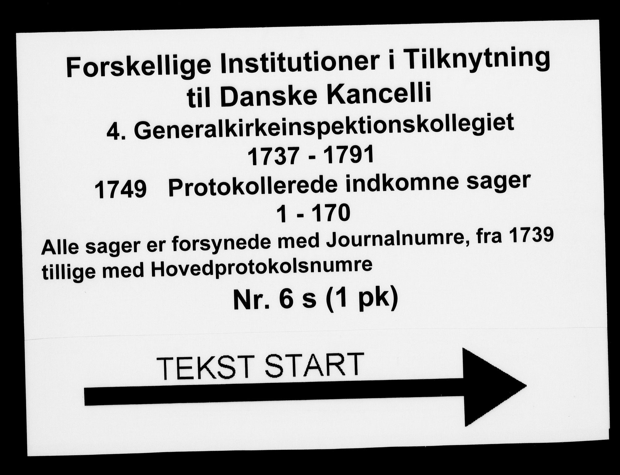 DRA, Generalkirkeinspektionskollegiet, F4-06/F4-06-19: Protokollerede indkomne sager, 1749