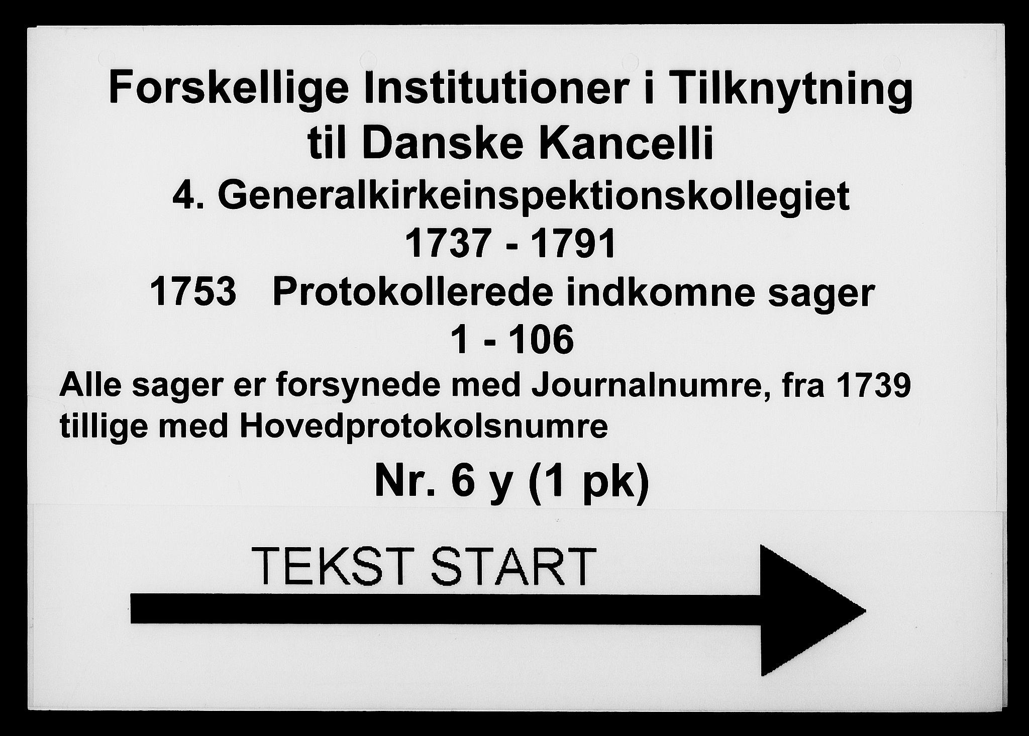 DRA, Generalkirkeinspektionskollegiet, F4-06/F4-06-24: Protokollerede indkomne sager, 1753