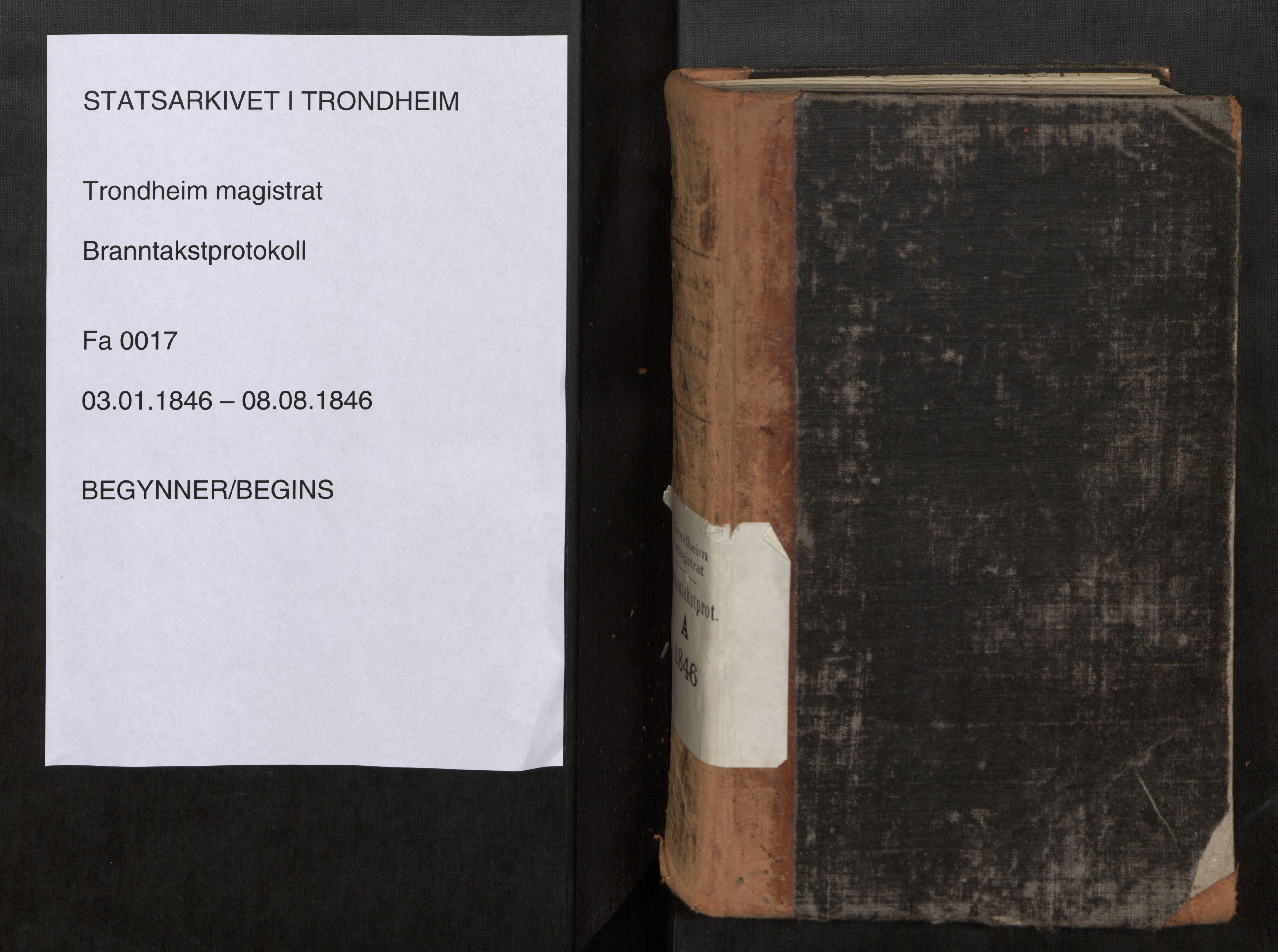 SAT, Norges Brannkasse Trondheim magistrat, Fa/L0020: Branntakstprotokoll A, 1846