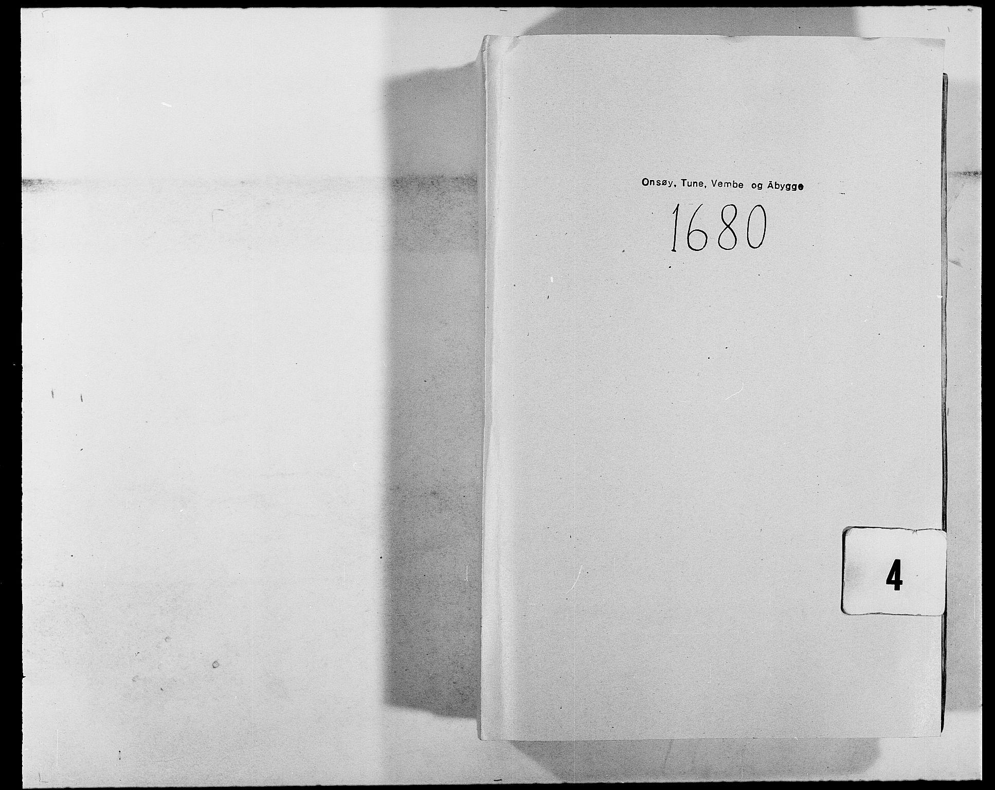 RA, Rentekammeret inntil 1814, Reviderte regnskaper, Fogderegnskap, R03/L0111: Fogderegnskap Onsøy, Tune, Veme og Åbygge fogderi, 1680, p. 1