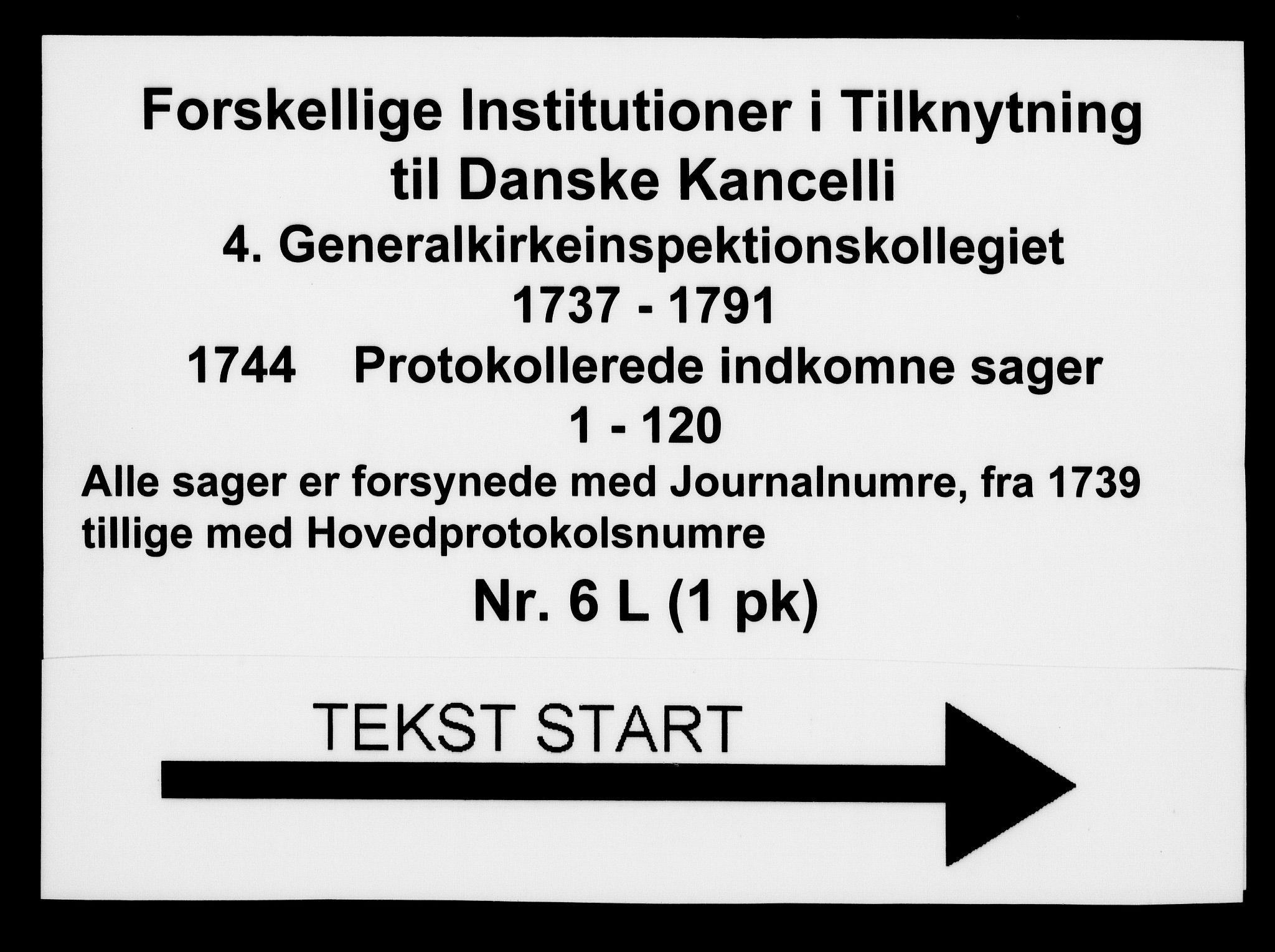 DRA, Generalkirkeinspektionskollegiet, F4-06/F4-06-12: Protokollerede indkomne sager, 1744