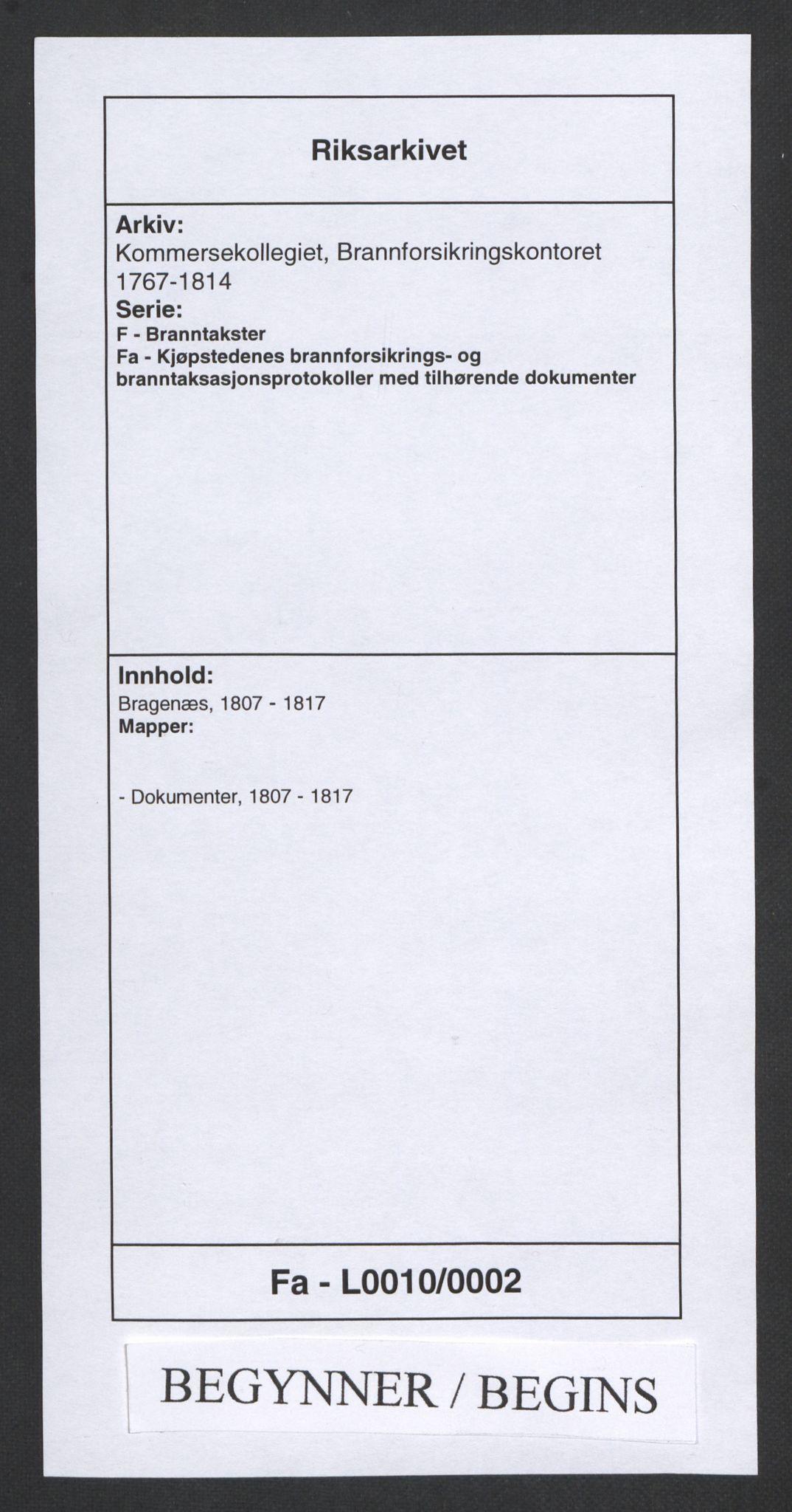 RA, Kommersekollegiet, Brannforsikringskontoret 1767-1814, F/Fa/L0010: Bragernes, 1807-1817