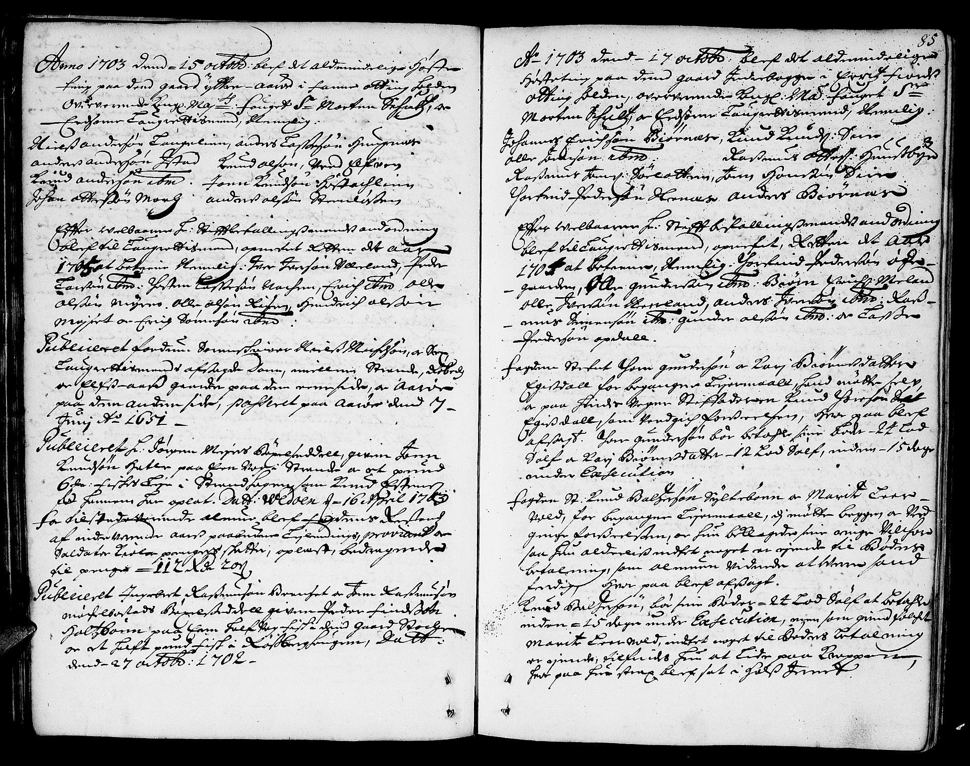SAT, Romsdal sorenskriveri, 1/1A/L0004: Tingbok, 1700-1705, p. 84b-85a