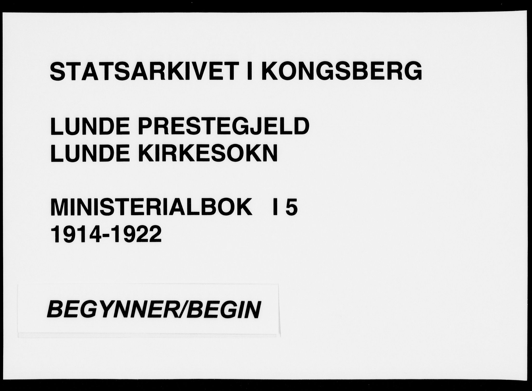 SAKO, Lunde kirkebøker, F/Fa/L0005: Parish register (official) no. I 5, 1914-1922