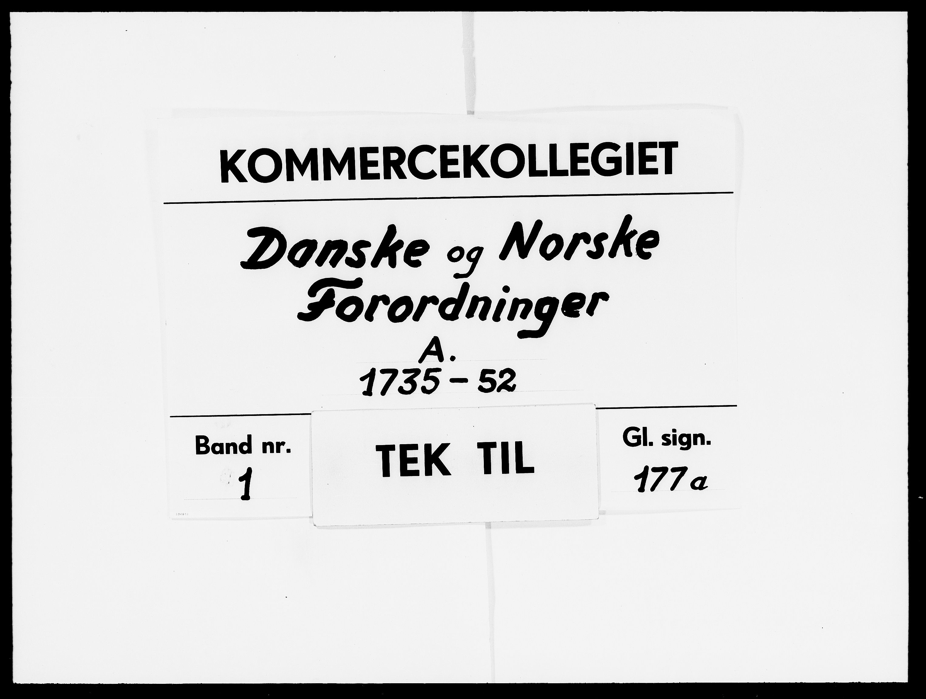DRA, Kommercekollegiet, Dansk-Norske Sekretariat, -/16: Danske og norske forordninger A, 1735-1752