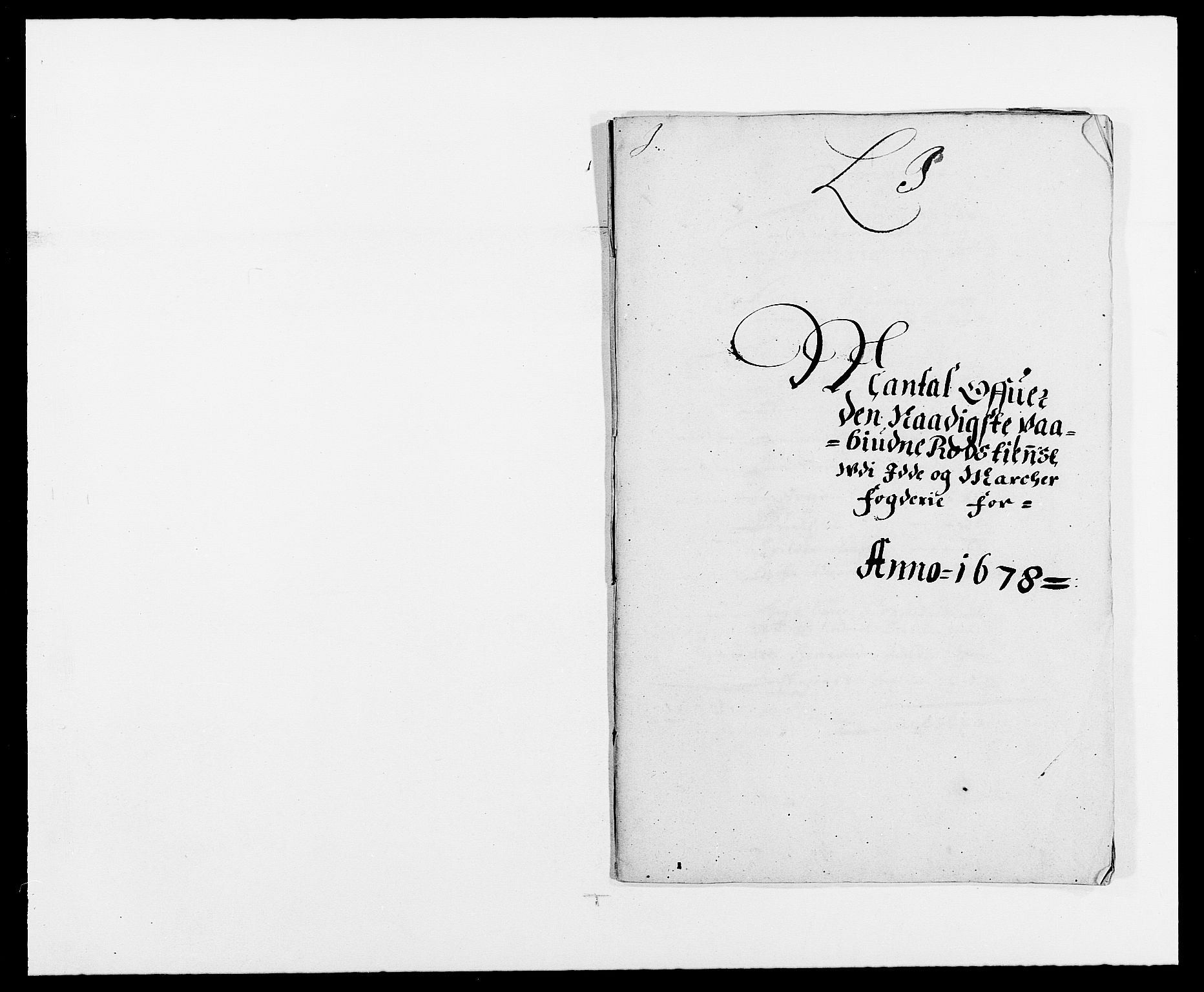 RA, Rentekammeret inntil 1814, Reviderte regnskaper, Fogderegnskap, R01/L0001: Fogderegnskap Idd og Marker, 1678-1679, p. 231