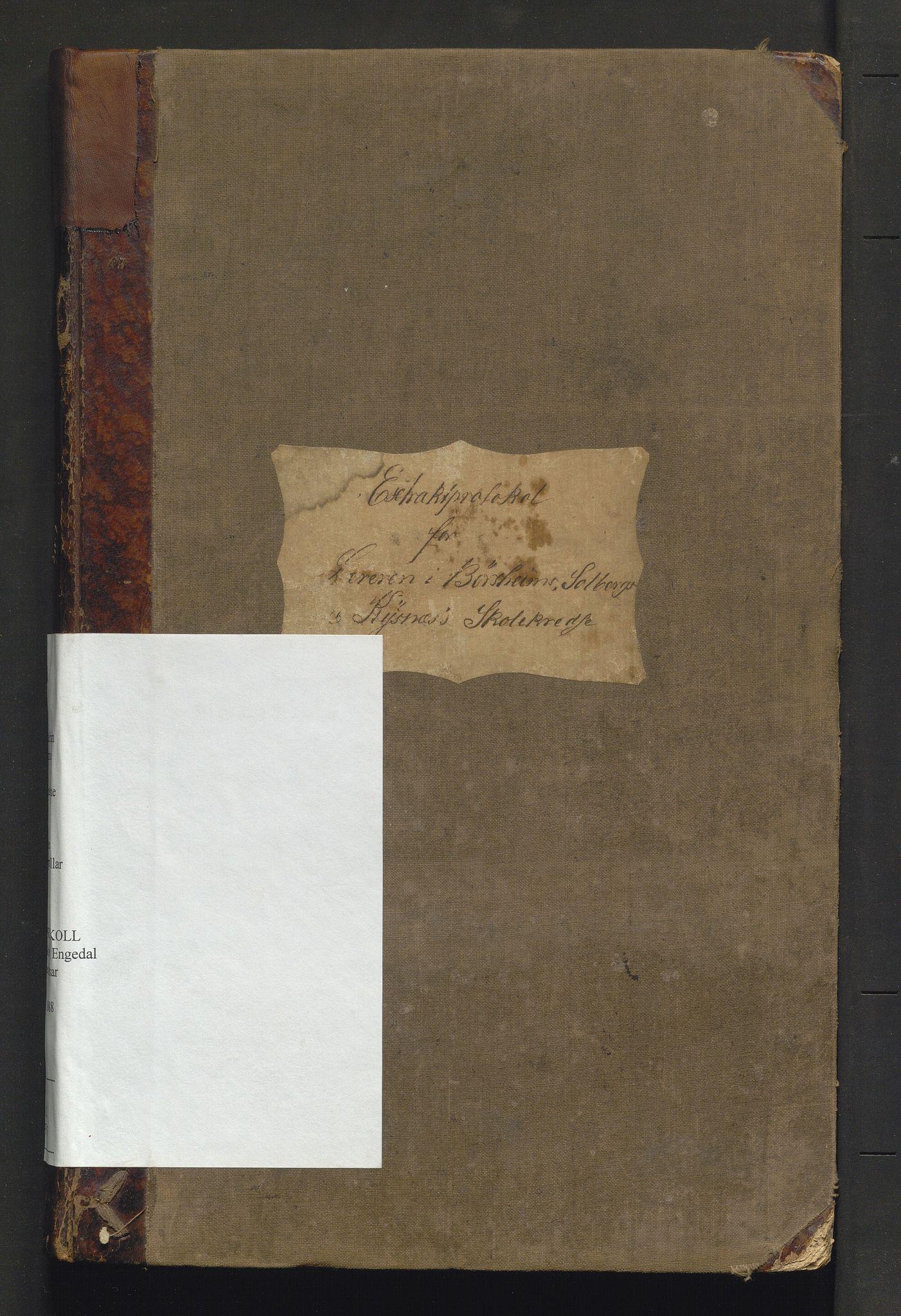 IKAH, Strandebarm kommune. Barneskulane, F/Fa/L0003: Skuleprotokoll for Børsheim, Solberg, Engedal og Kysnes krinsar, 1873-1888