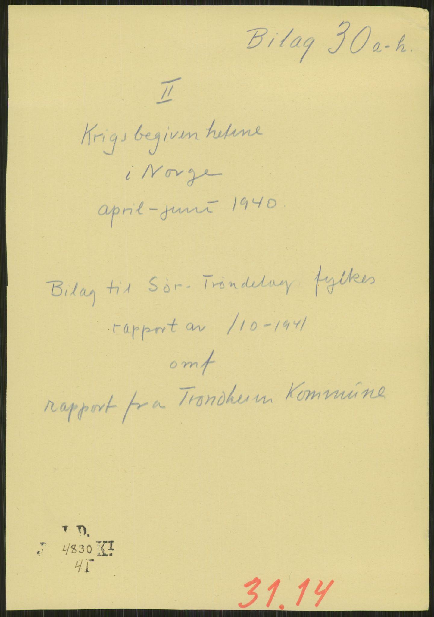 RA, Forsvaret, Forsvarets krigshistoriske avdeling, Y/Ya/L0016: II-C-11-31 - Fylkesmenn.  Rapporter om krigsbegivenhetene 1940., 1940, p. 219