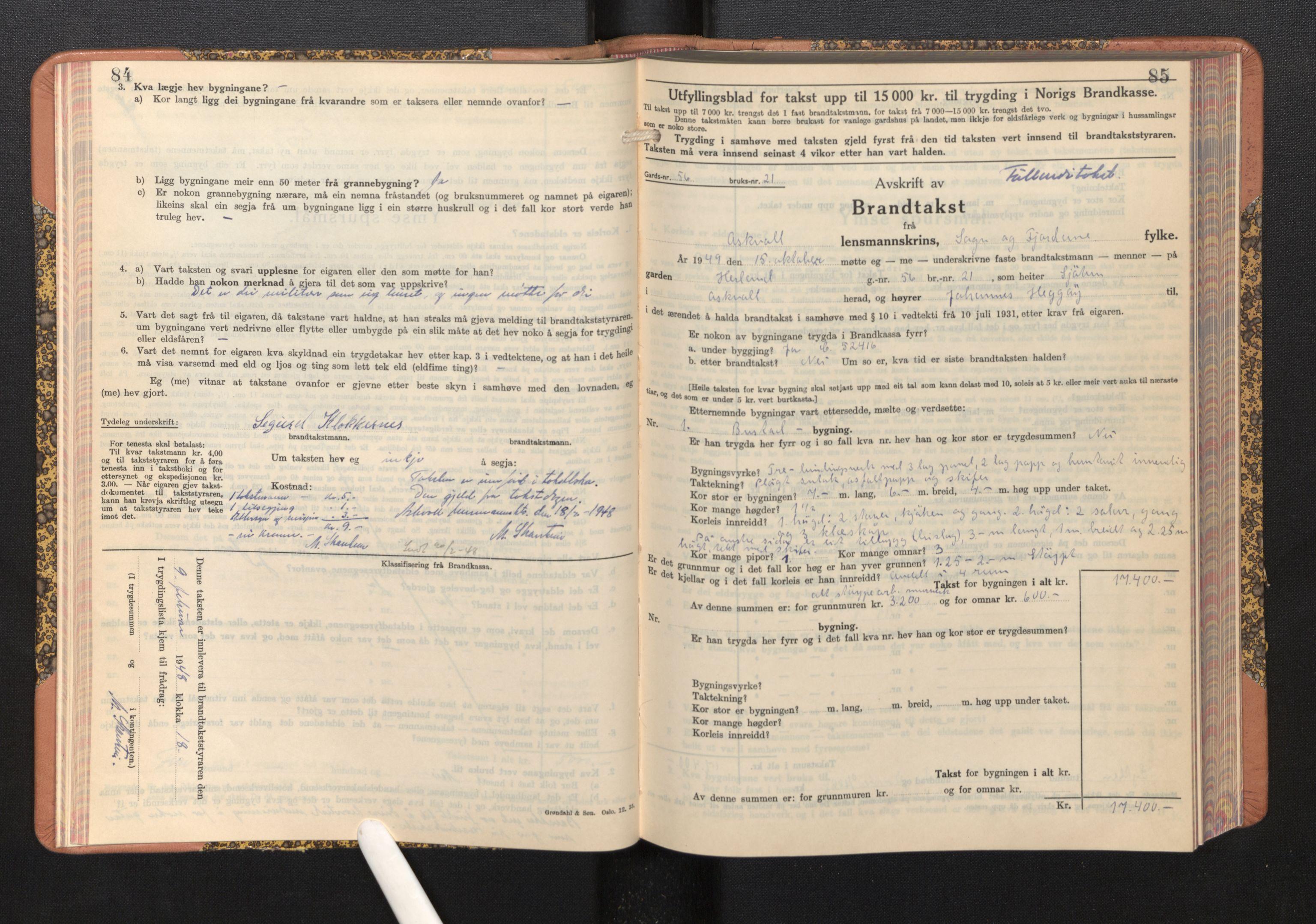 SAB, Lensmannen i Askvoll, 0012/L0005: Branntakstprotokoll, skjematakst, 1940-1949, p. 84-85