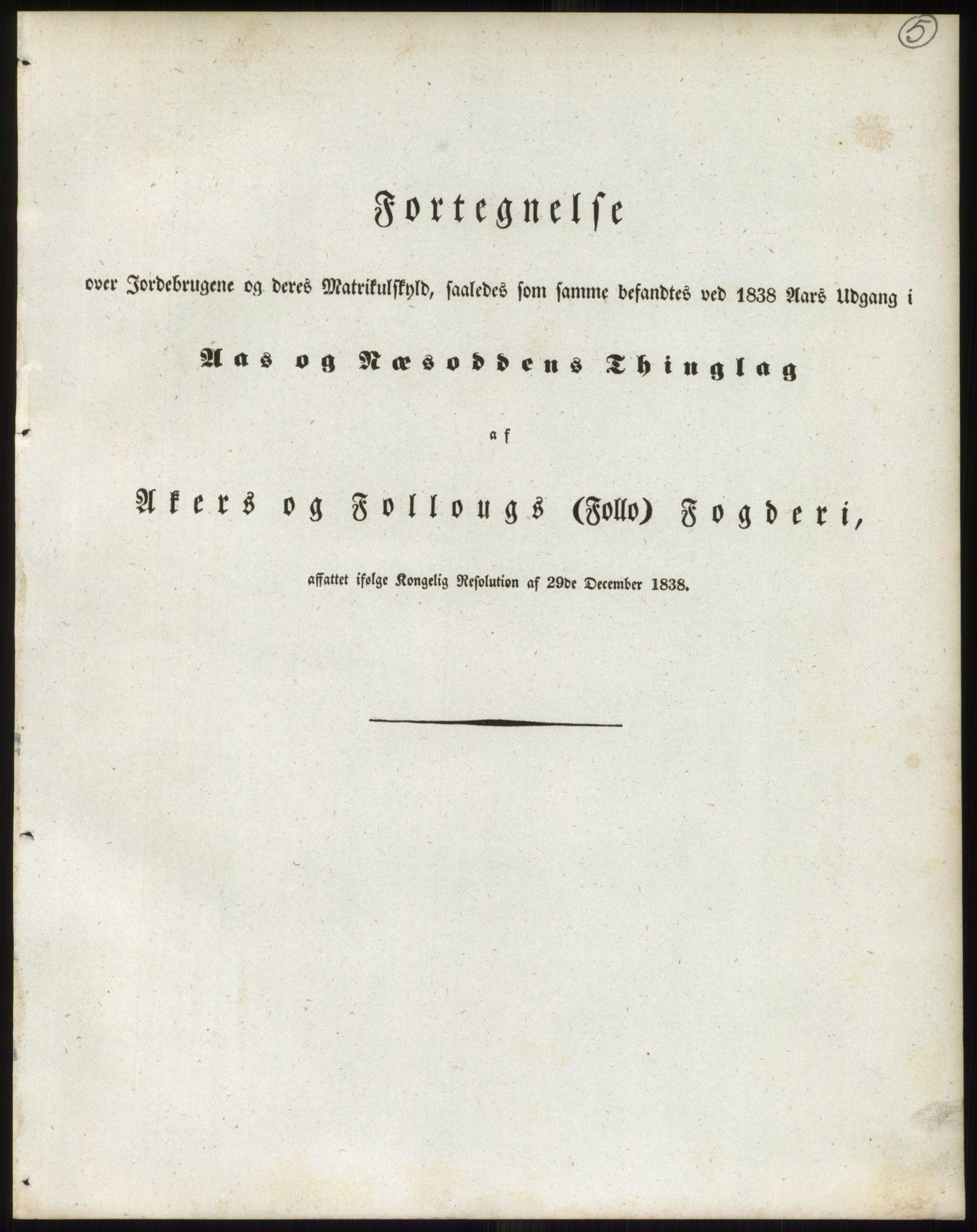 PUBL, Andre publikasjoner, -/Bind 2: Akershus amt, 1838, p. 9
