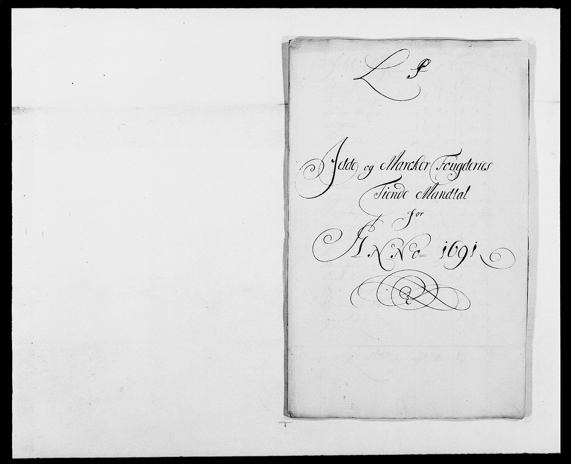 RA, Rentekammeret inntil 1814, Reviderte regnskaper, Fogderegnskap, R01/L0010: Fogderegnskap Idd og Marker, 1690-1691, p. 316
