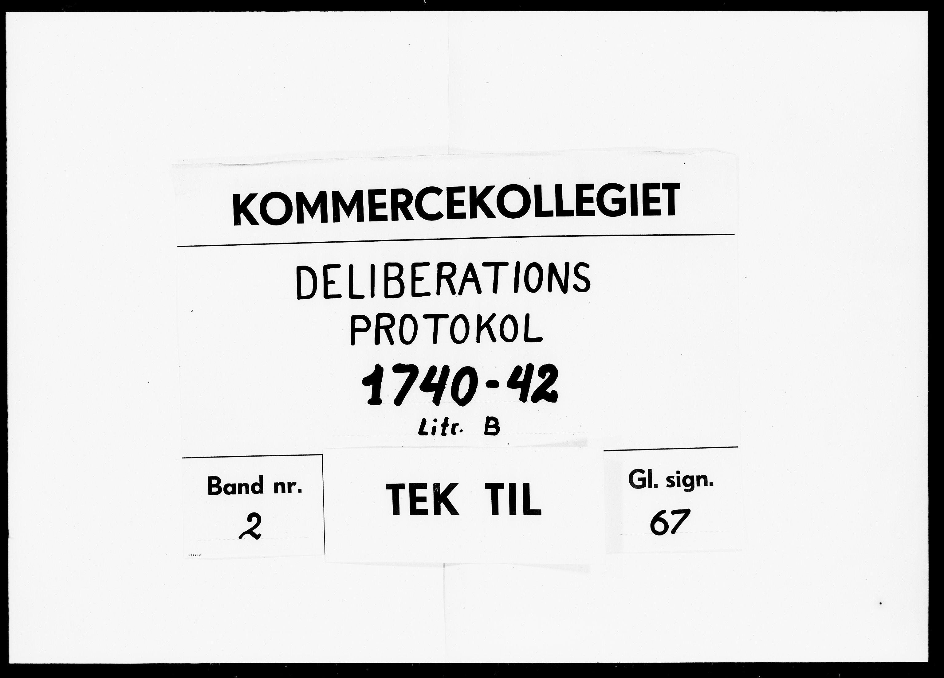DRA, Kommercekollegiet, Dansk-Norske Sekretariat, -/35: Deliberationsprotokol B, 1740-1742