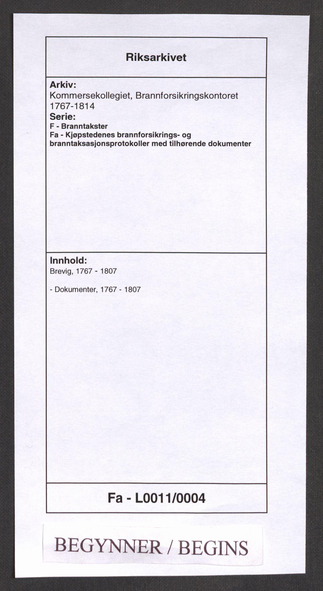 RA, Kommersekollegiet, Brannforsikringskontoret 1767-1814, F/Fa/L0011: Brevik, 1767-1807