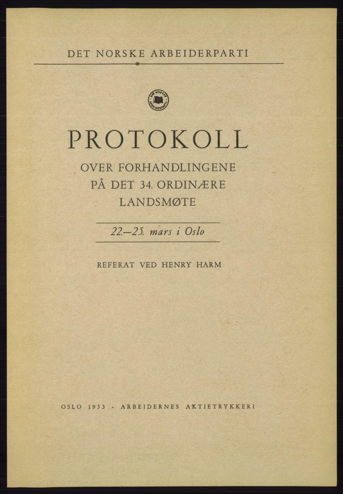 AAB, Det norske Arbeiderparti - publikasjoner, -/-: Protokoll over forhandlingene på det 34. ordinære landsmøte 22.-25. mars 1953 i Oslo, 1953