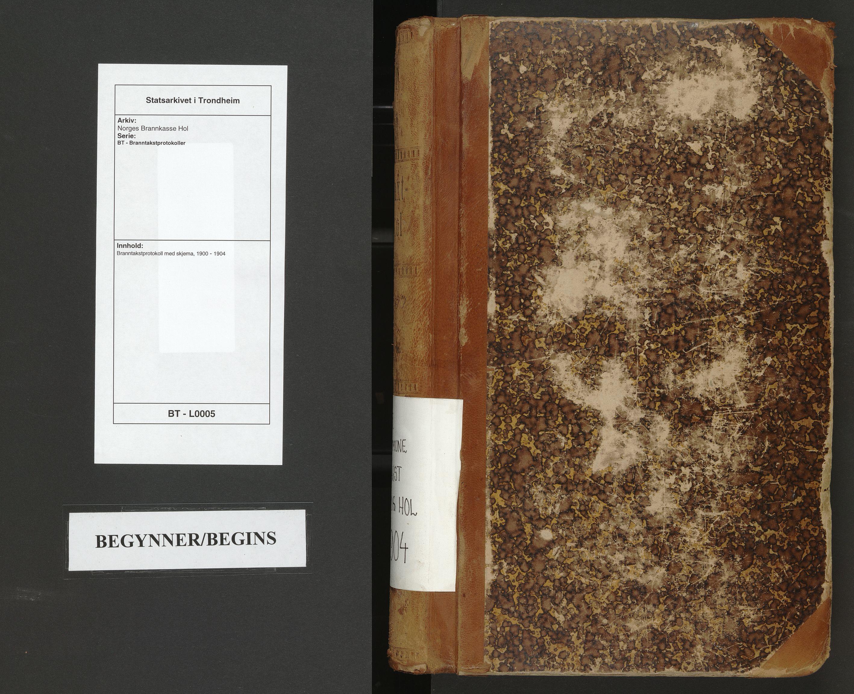 SAT, Norges Brannkasse Hol, BT/L0005: Branntakstprotokoll med skjema, 1900-1904