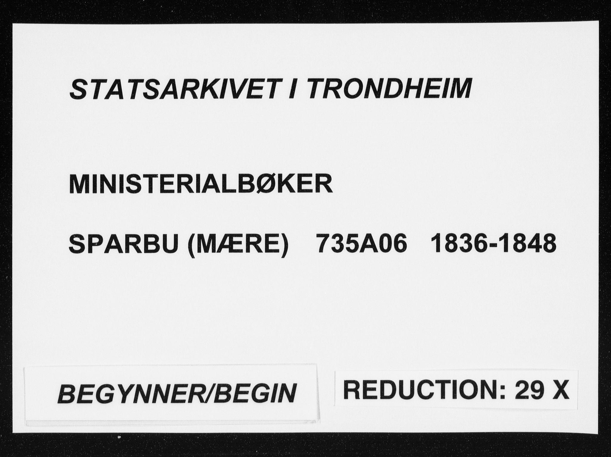SAT, Ministerialprotokoller, klokkerbøker og fødselsregistre - Nord-Trøndelag, 735/L0339: Parish register (official) no. 735A06 /3, 1836-1848