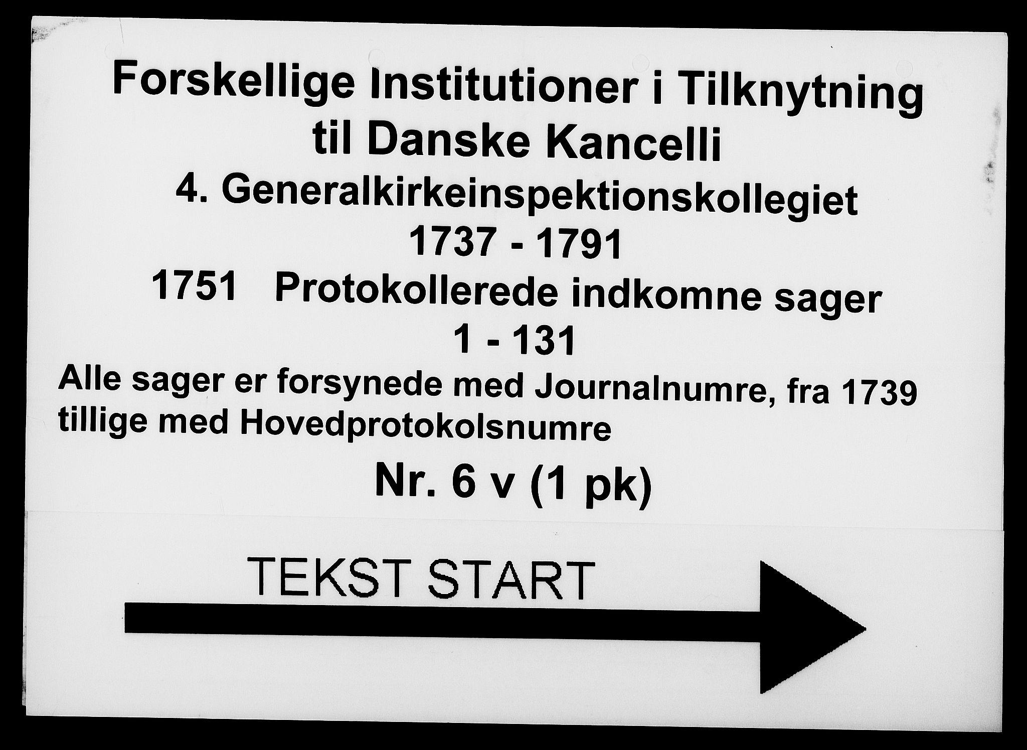 DRA, Generalkirkeinspektionskollegiet, F4-06/F4-06-22: Protokollerede indkomne sager, 1751