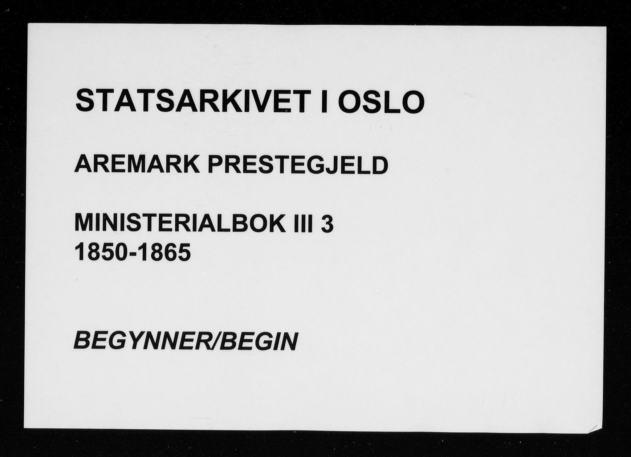 SAO, Aremark prestekontor Kirkebøker, F/Fc/L0003: Parish register (official) no. III 3, 1850-1865