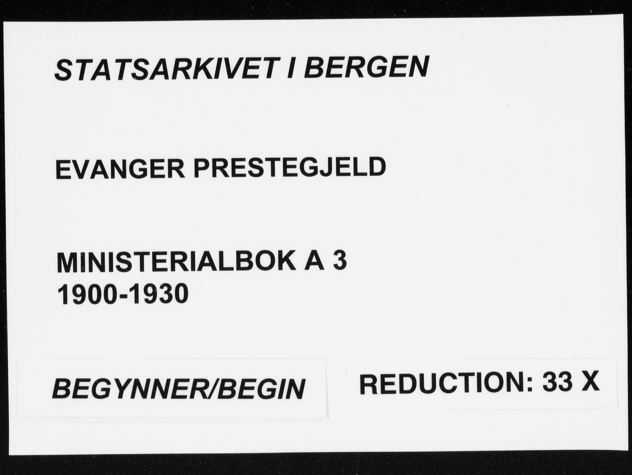 SAB, Evanger sokneprestembete*, Parish register (official) no. A  3, 1900-1930